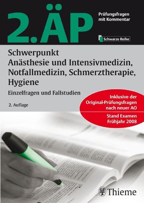 2. ÄP Schwerpunkt Anästhesie und Intensivmedizin, Notfallmedizin, Schmerztherapie