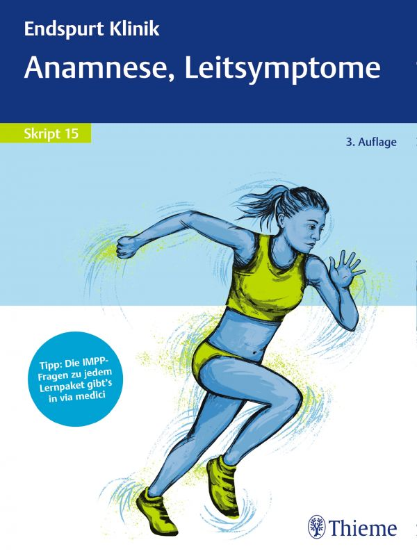 Endspurt Klinik Skript 15: Anamnese, Leitsymptome