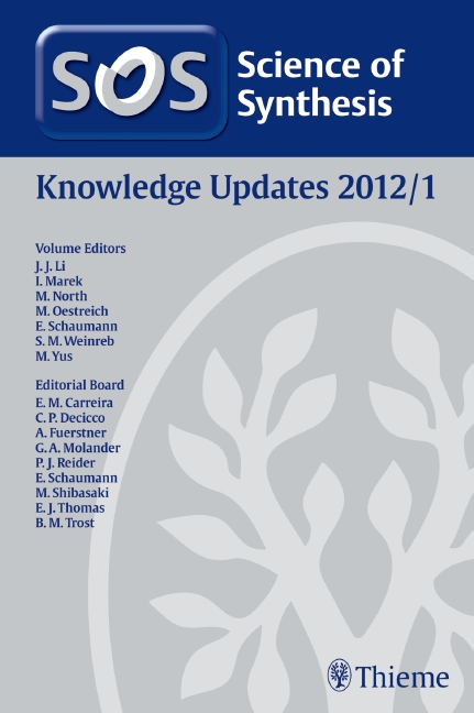 Science of Synthesis Knowledge Updates 2012 Vol. 1