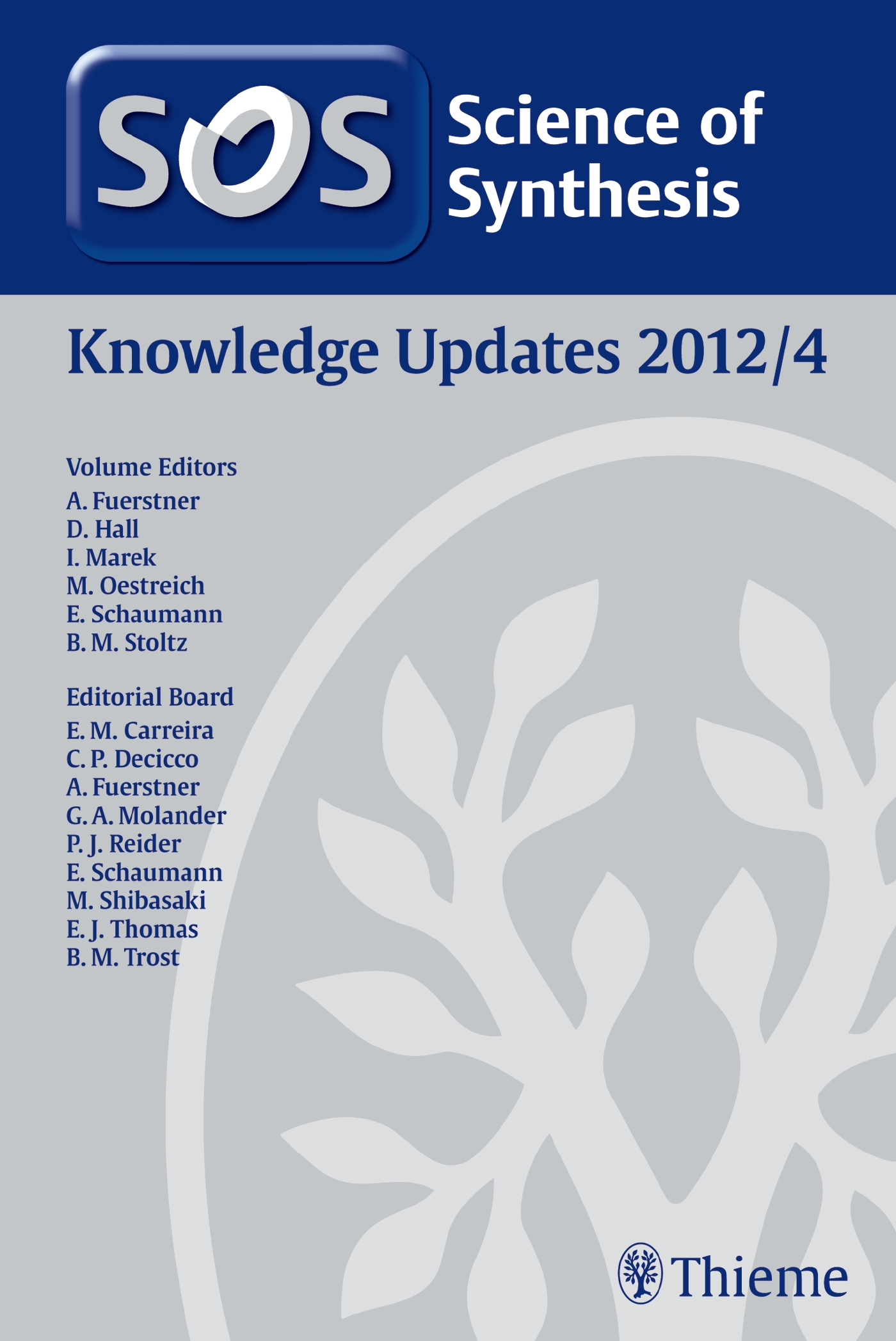 Science of Synthesis Knowledge Updates 2012 Vol. 4