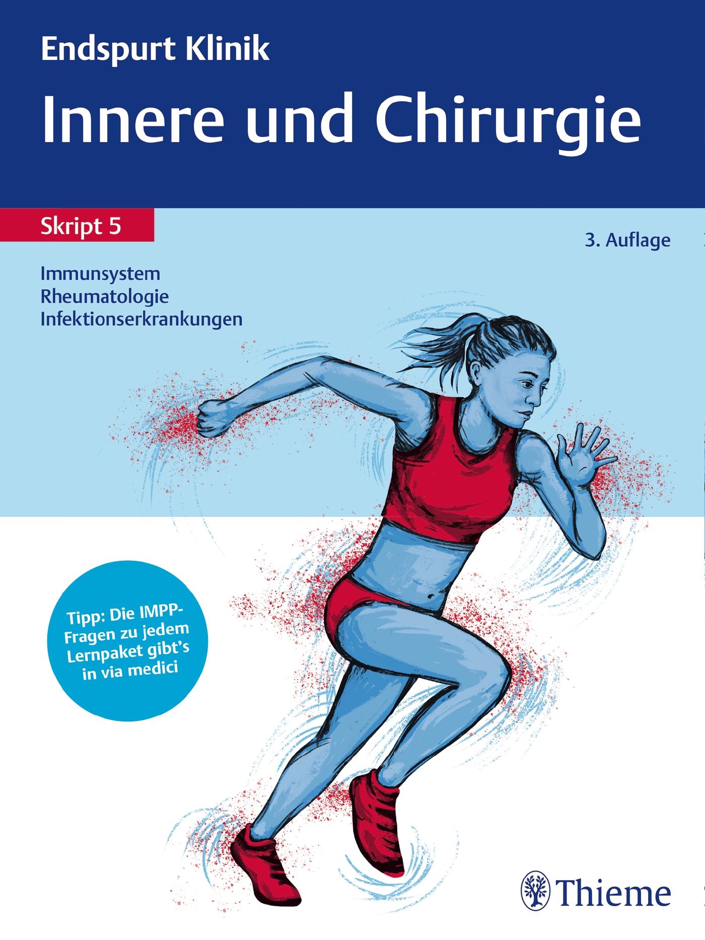 Endspurt Klinik Skript 5: Innere und Chirurgie - Immunsystem, Rheumatologie