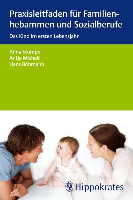 Praxisleitfaden für Familienhebammen und Sozialberufe