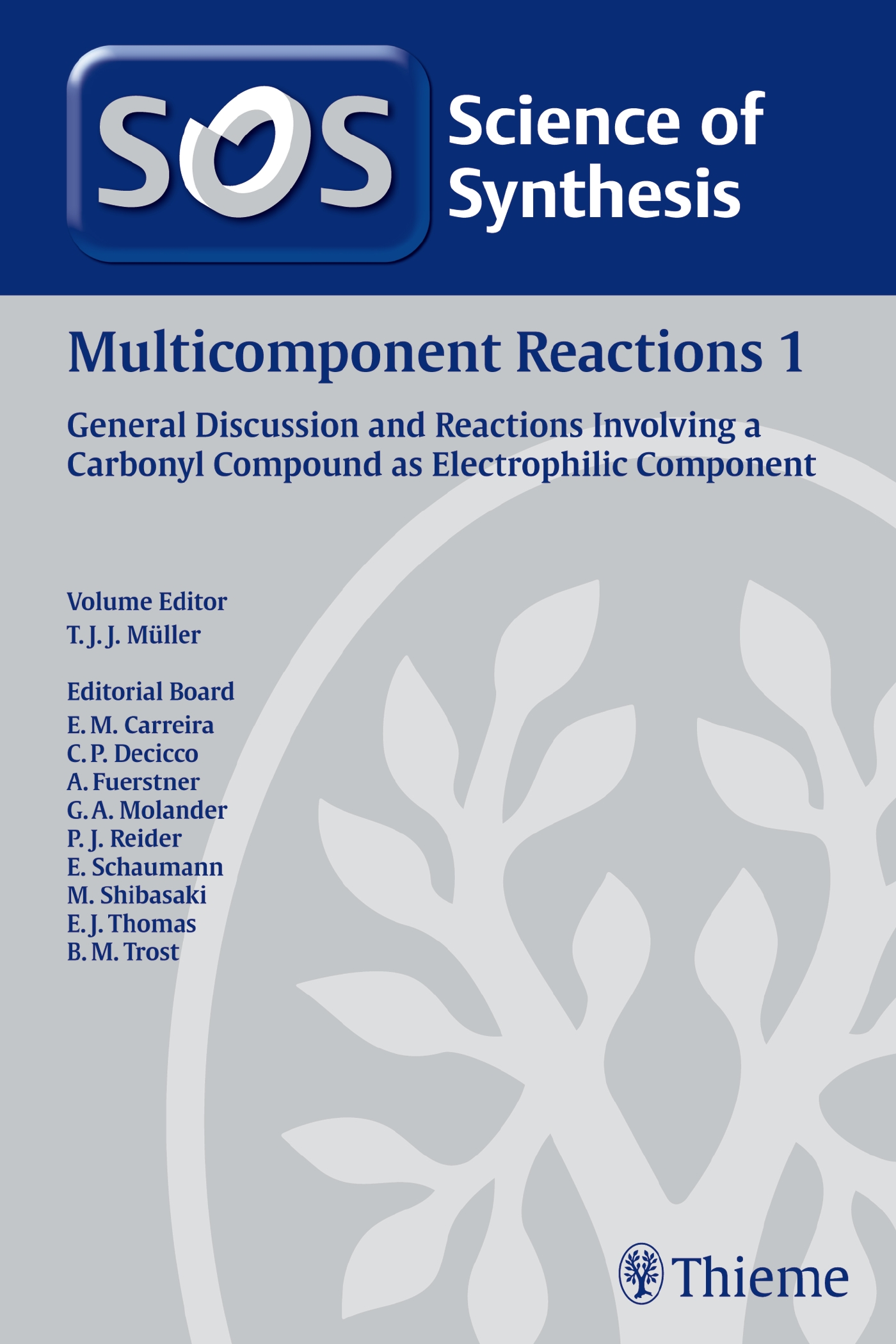 Science of Synthesis: Multicomponent Reactions Vol. 1