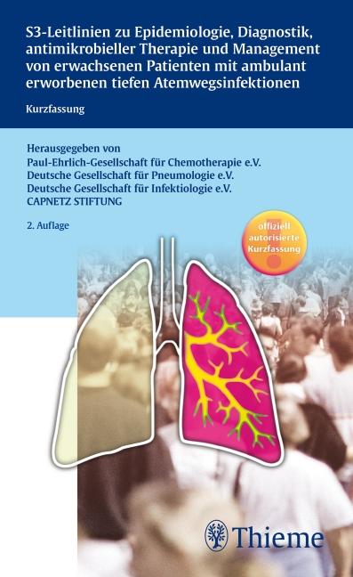 S3-Leitlinie der Paul-Ehrlich-Gesellschaft für Chemotherapie, der Deutschen Gese