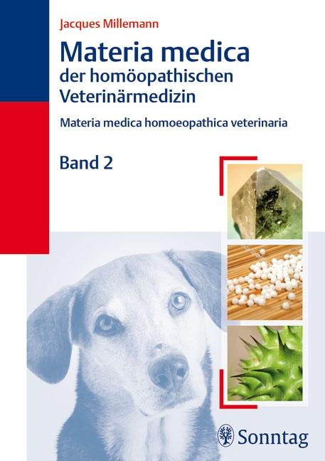 Materia medica der homöopatischen Veterinärmedizin