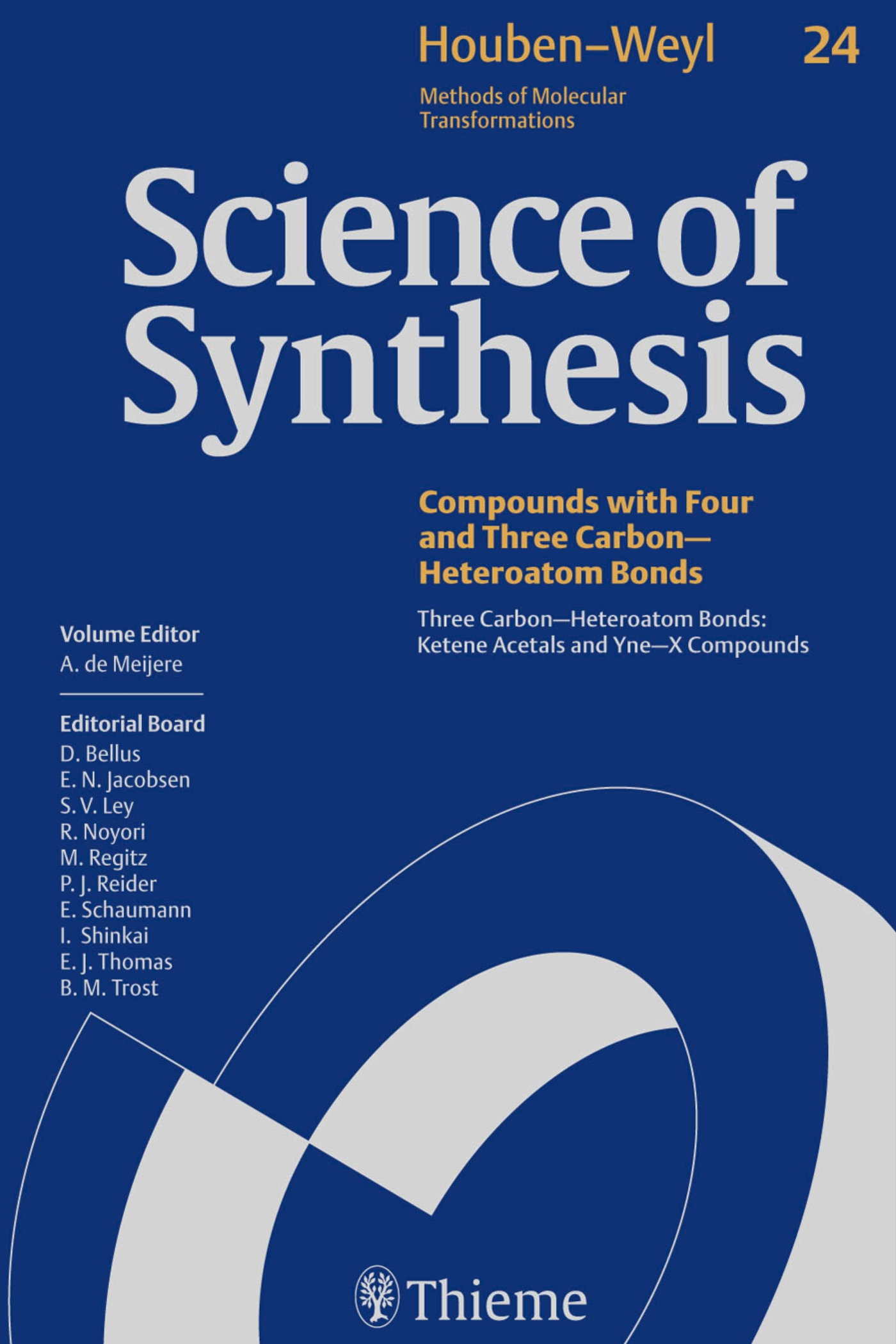 Science of Synthesis: Houben-Weyl Methods of Molecular Transformations  Vol. 24