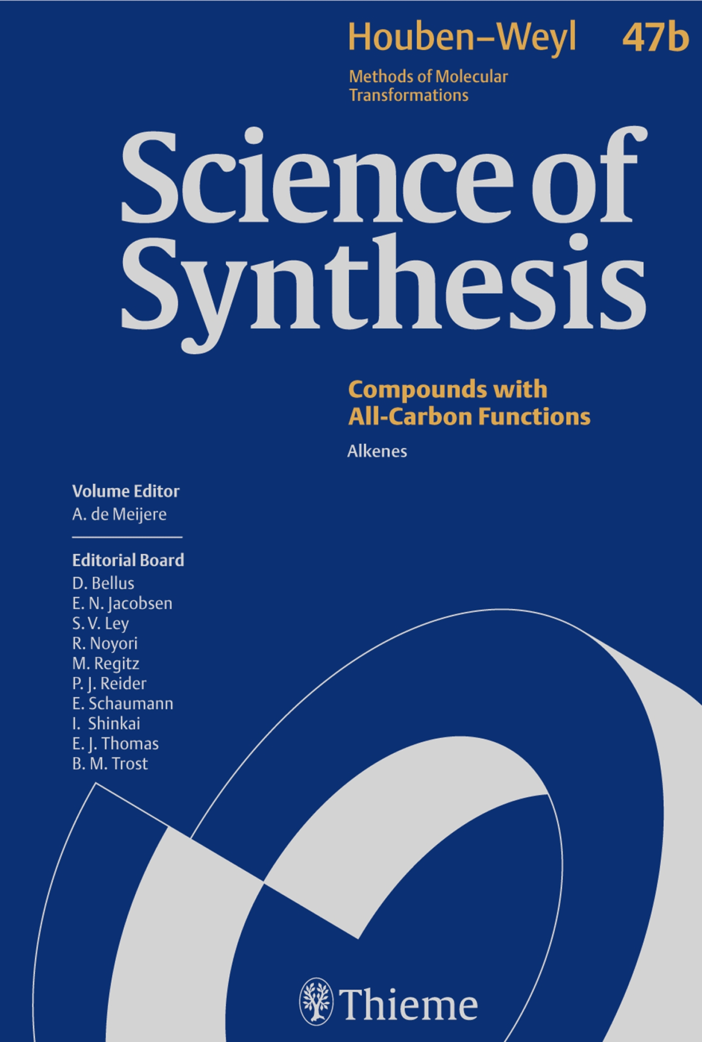Science of Synthesis: Houben-Weyl Methods of Molecular Transformations  Vol. 47b