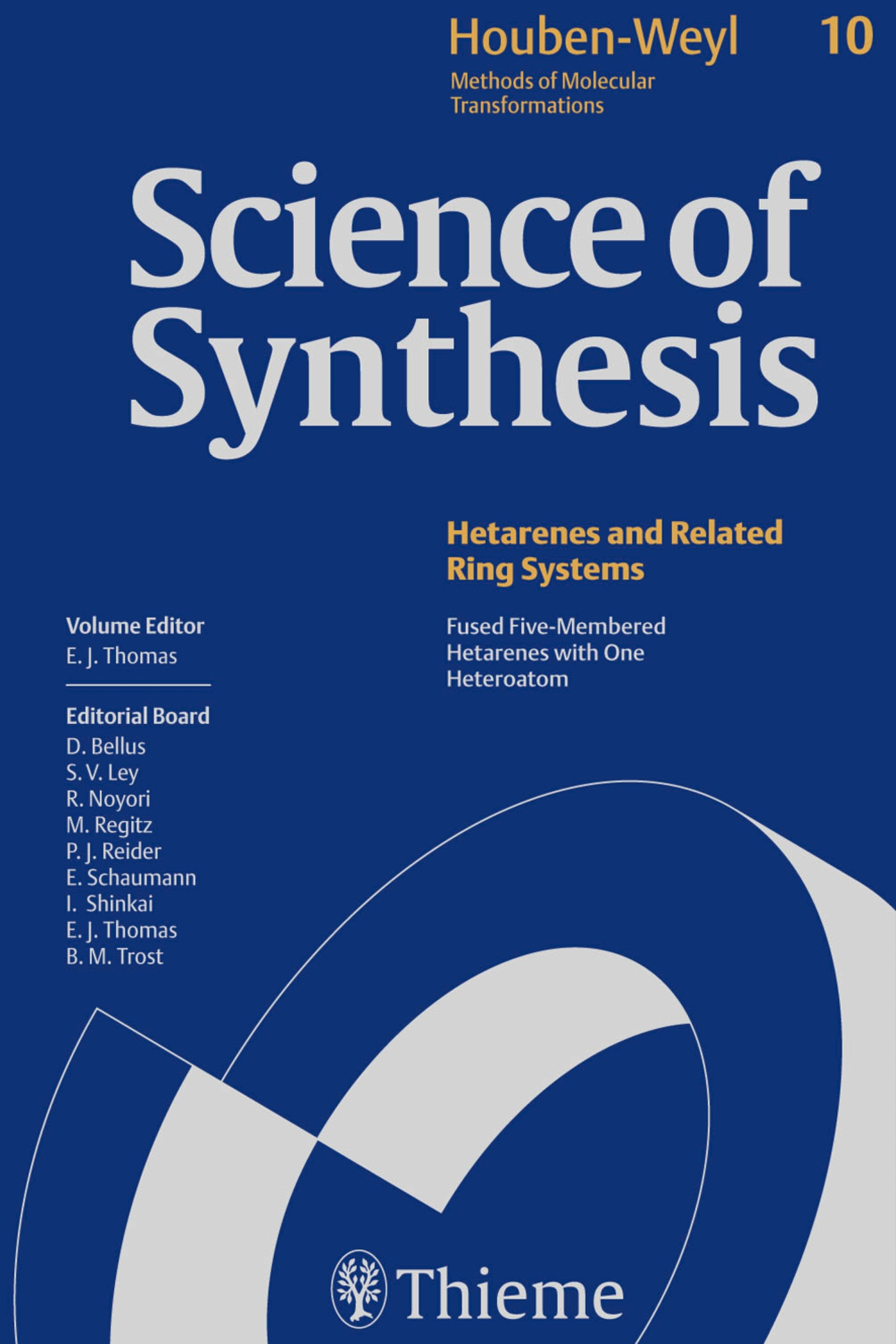 Science of Synthesis: Houben-Weyl Methods of Molecular Transformations  Vol. 10