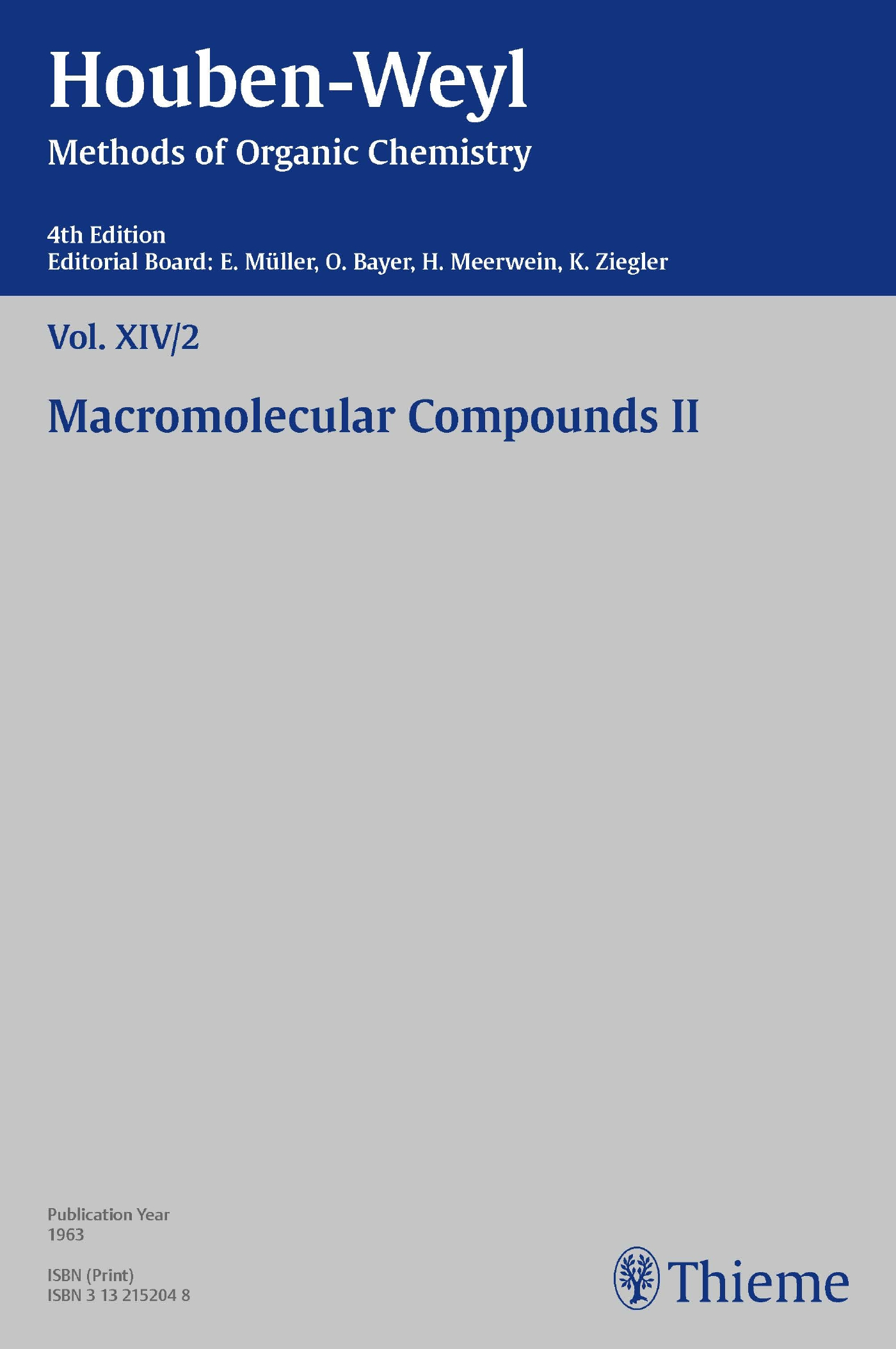 Houben-Weyl Methods of Organic Chemistry Vol. XIV/2, 4th Edition
