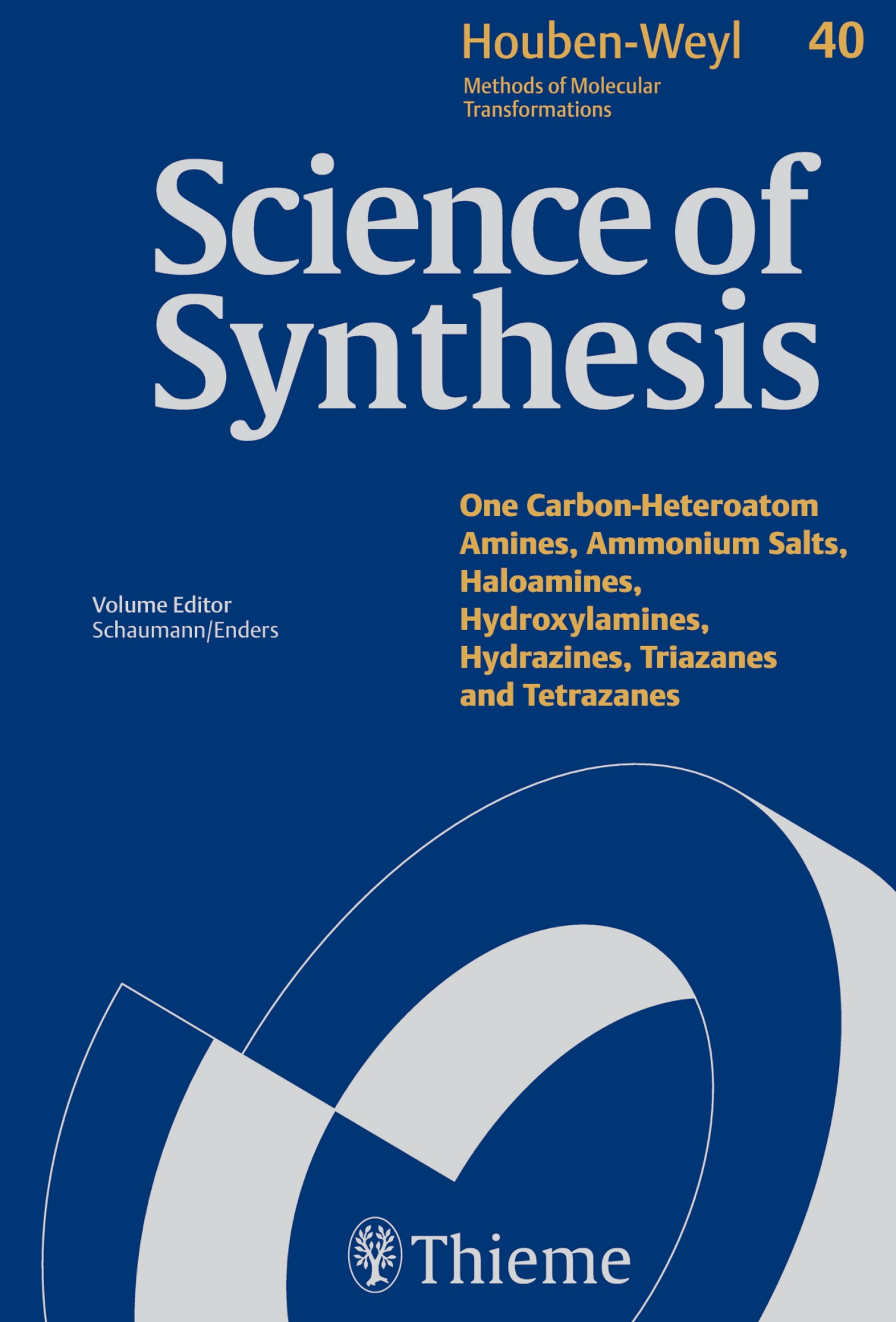 Science of Synthesis: Houben-Weyl Methods of Molecular Transformations  Vol. 40a