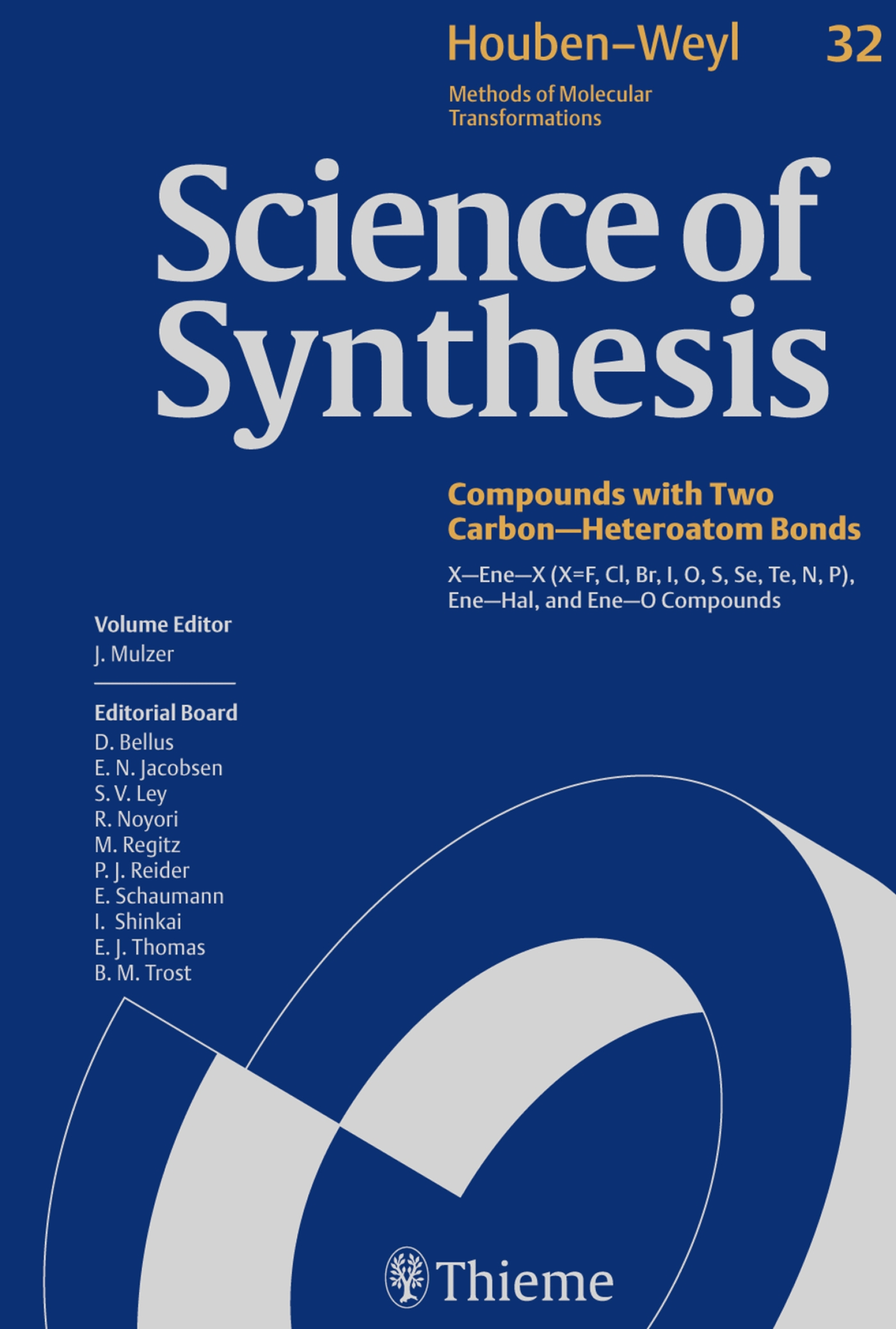 Science of Synthesis: Houben-Weyl Methods of Molecular Transformations  Vol. 32