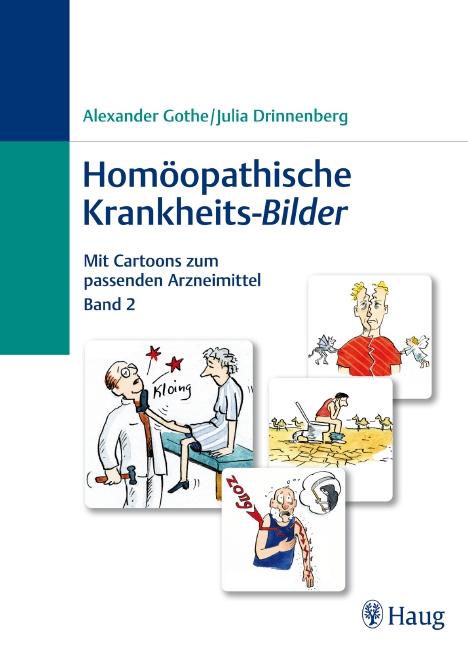Homöopathische Krankheits-Bilder