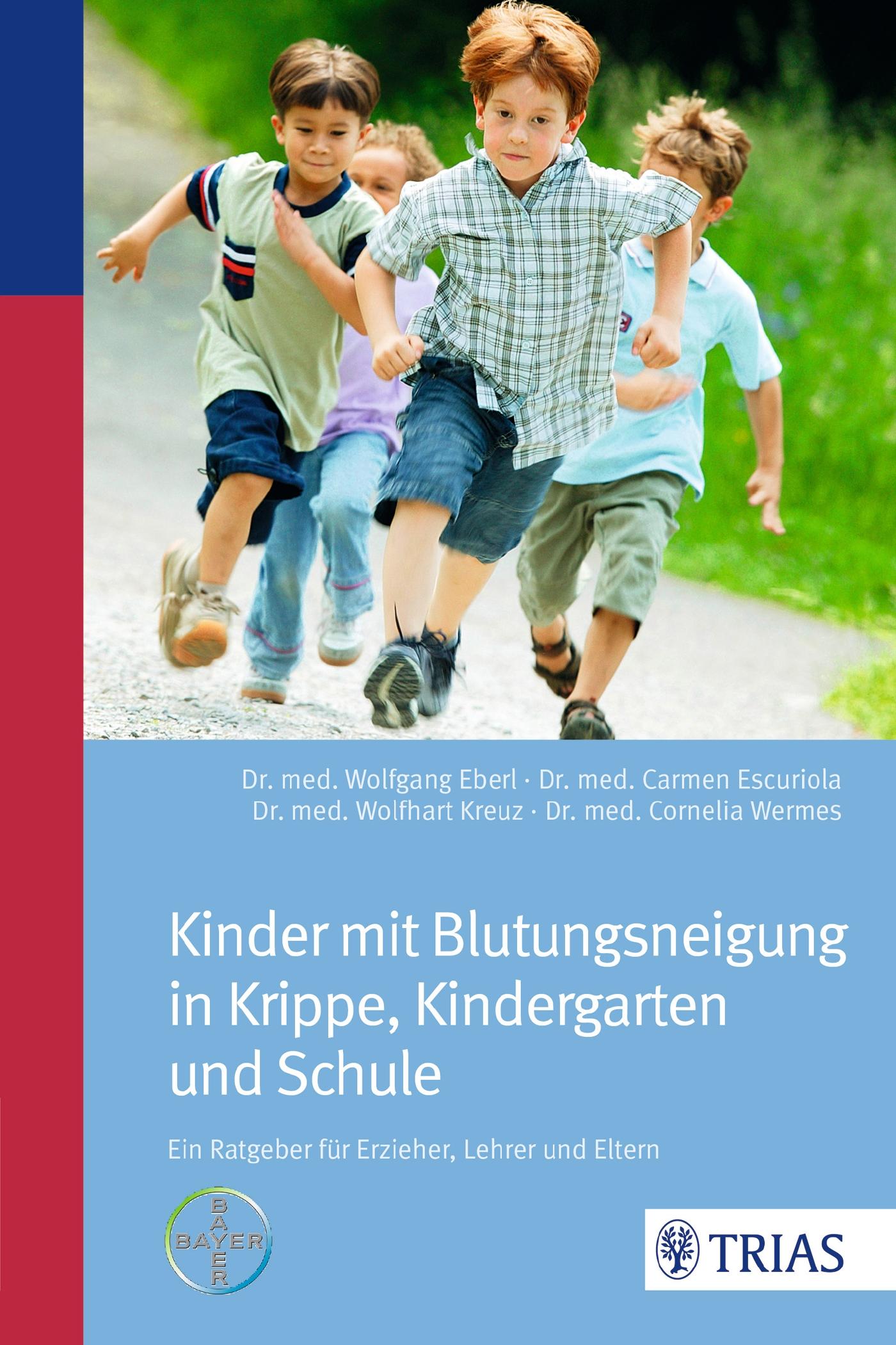 Kinder mit Blutungsneigung in Krippe, Kindergarten und Schule