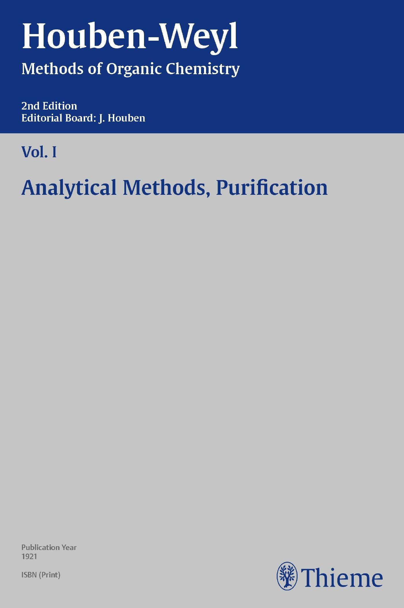 Houben-Weyl Methods of Organic Chemistry Vol. I, 2nd Edition