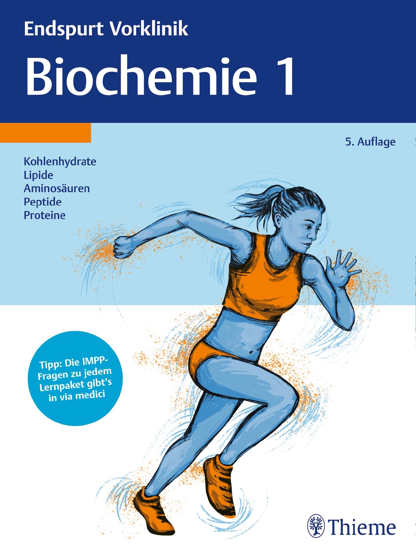 Endspurt Vorklinik: Biochemie 1