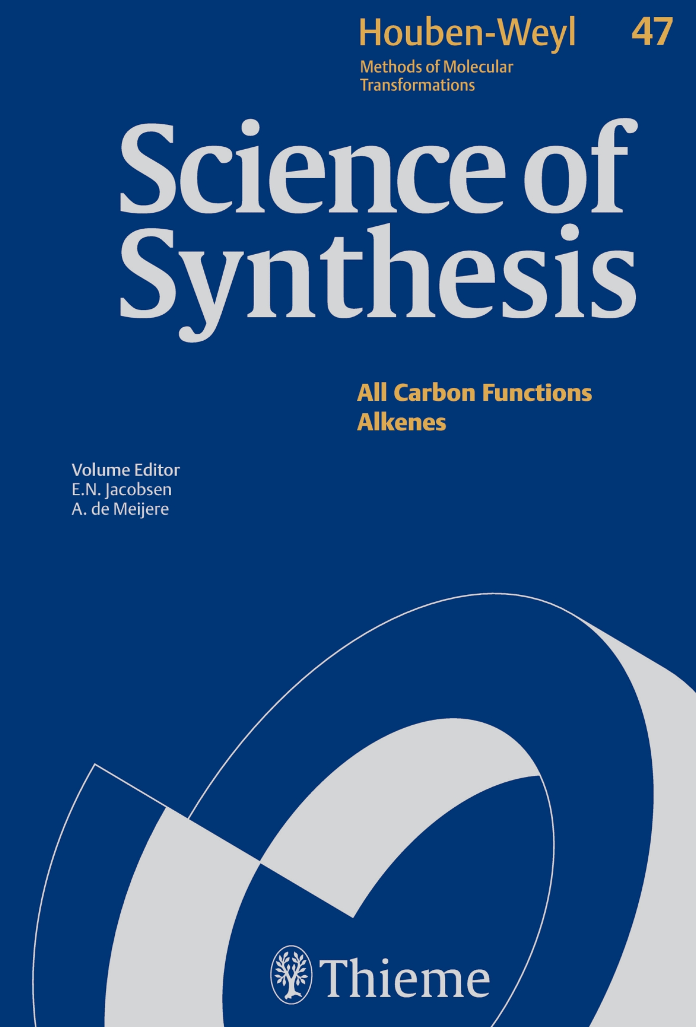 Science of Synthesis: Houben-Weyl Methods of Molecular Transformations  Vol. 47a