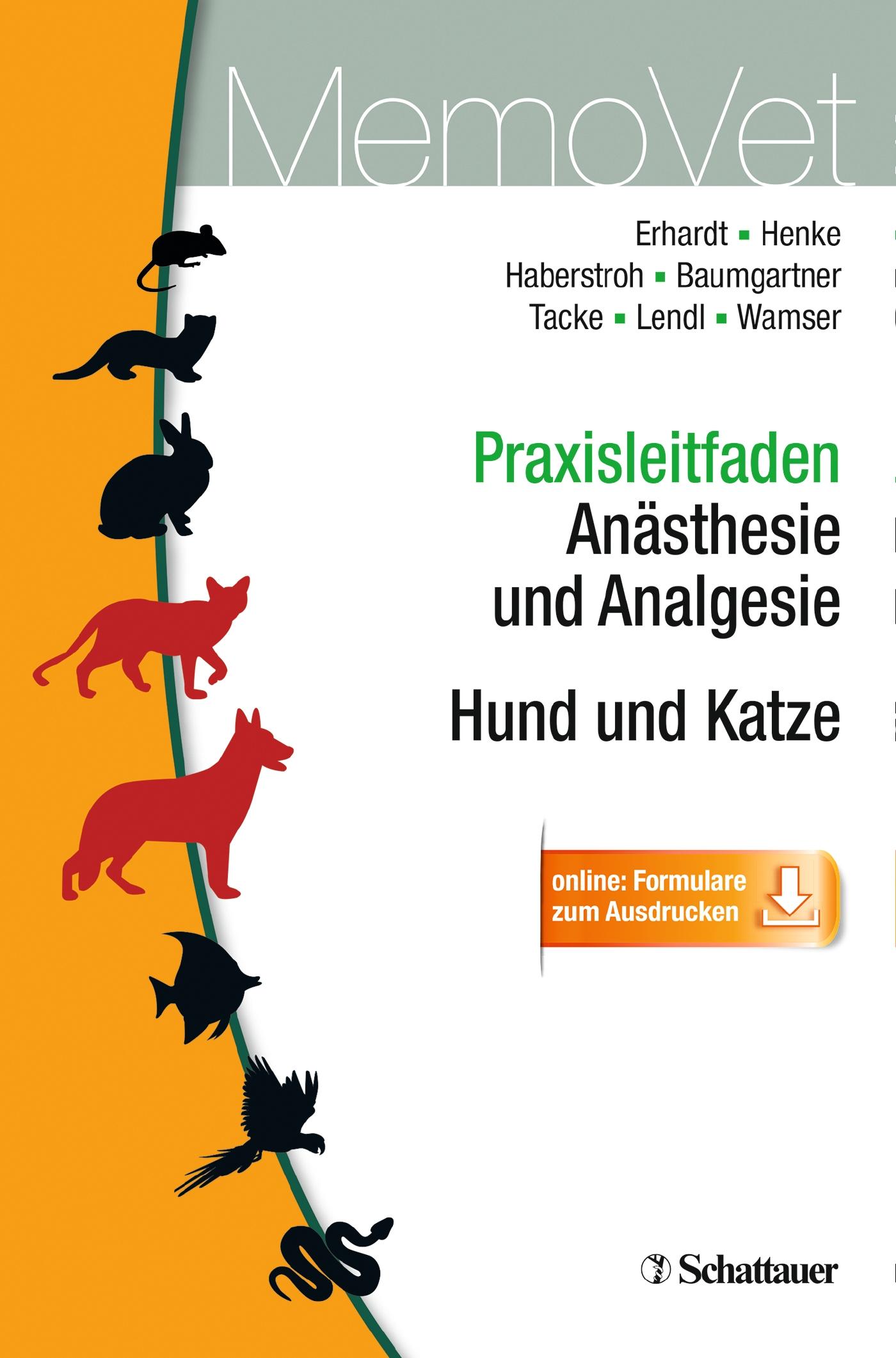 Praxisleitfaden Anästhesie und Analgesie - Hund und Katze