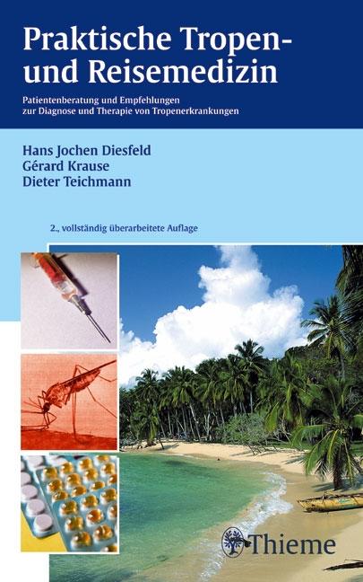 Praktische Tropen- und Reisemedizin