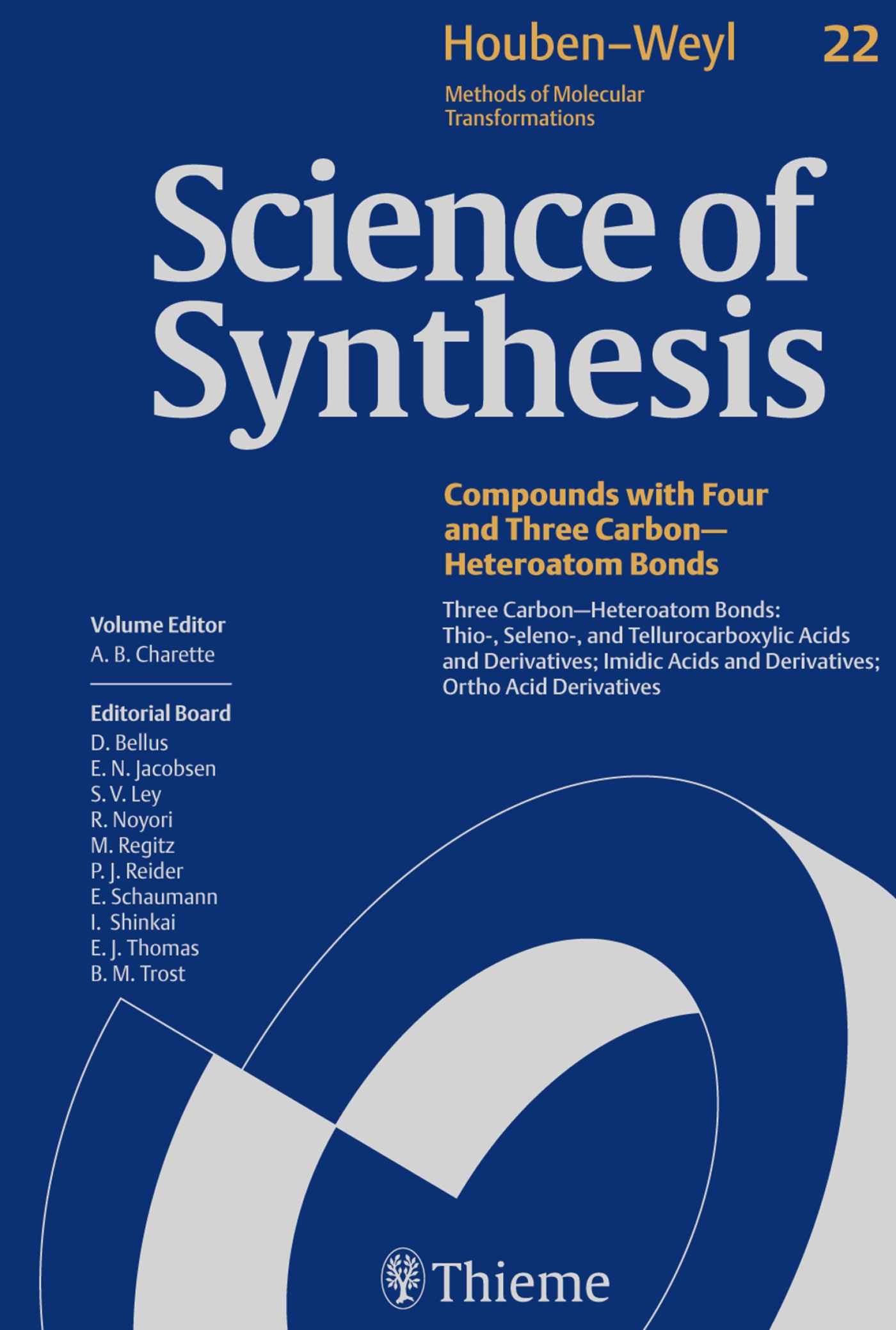 Science of Synthesis: Houben-Weyl Methods of Molecular Transformations  Vol. 22