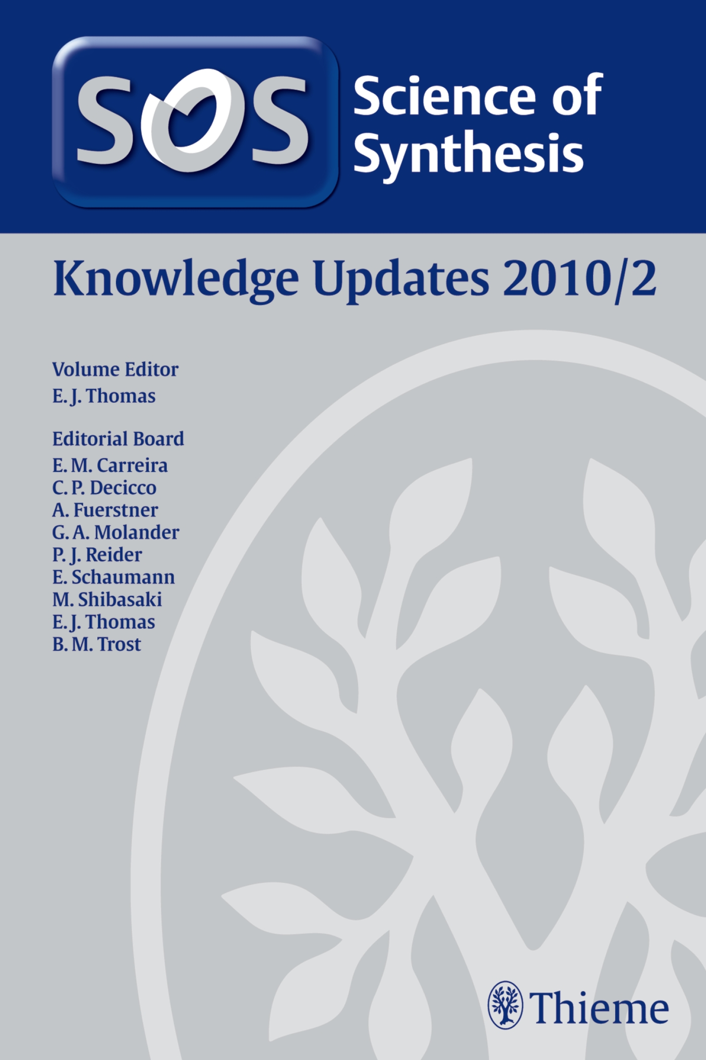 Science of Synthesis Knowledge Updates 2010 Vol. 2
