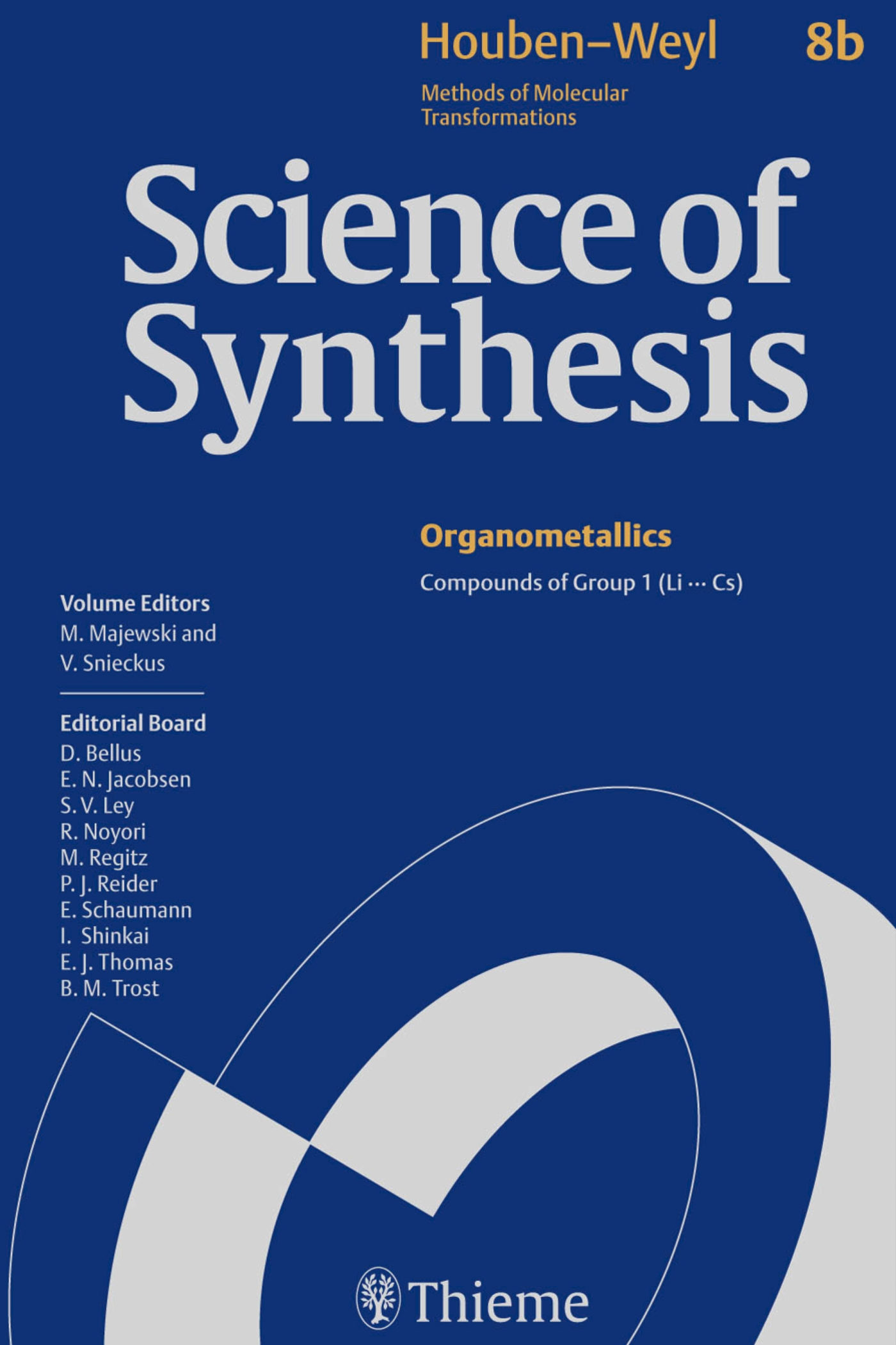 Science of Synthesis: Houben-Weyl Methods of Molecular Transformations  Vol. 8b