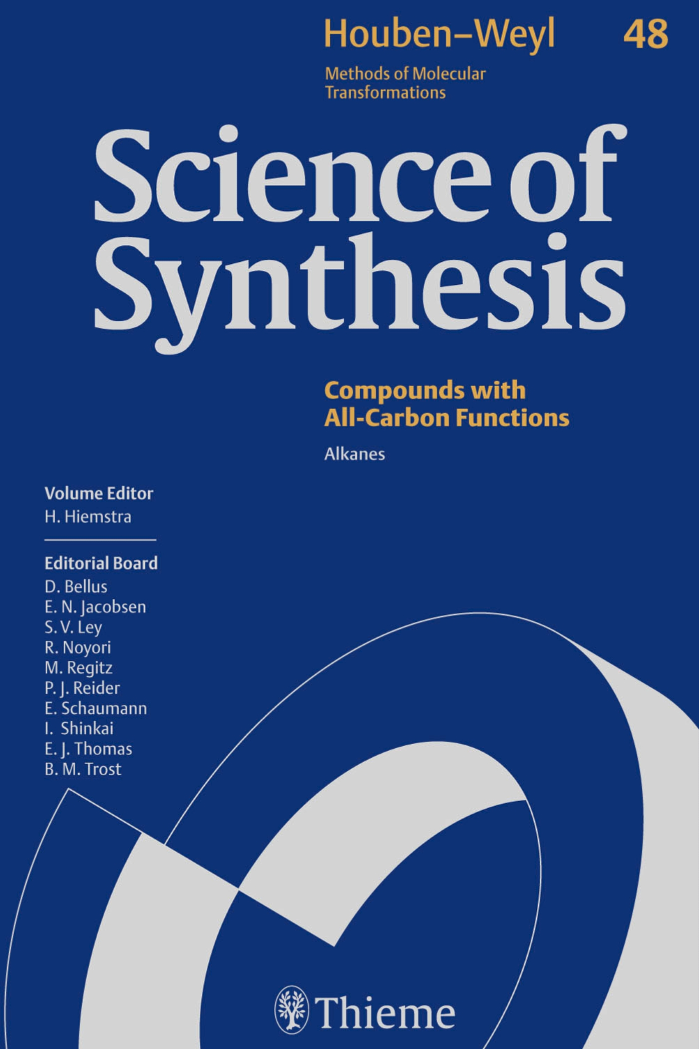 Science of Synthesis: Houben-Weyl Methods of Molecular Transformations  Vol. 48
