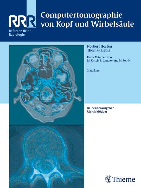 Computertomographie von Kopf und Wirbelsäule