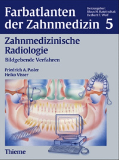 Band 5: Zahnmedizinische Radiologie