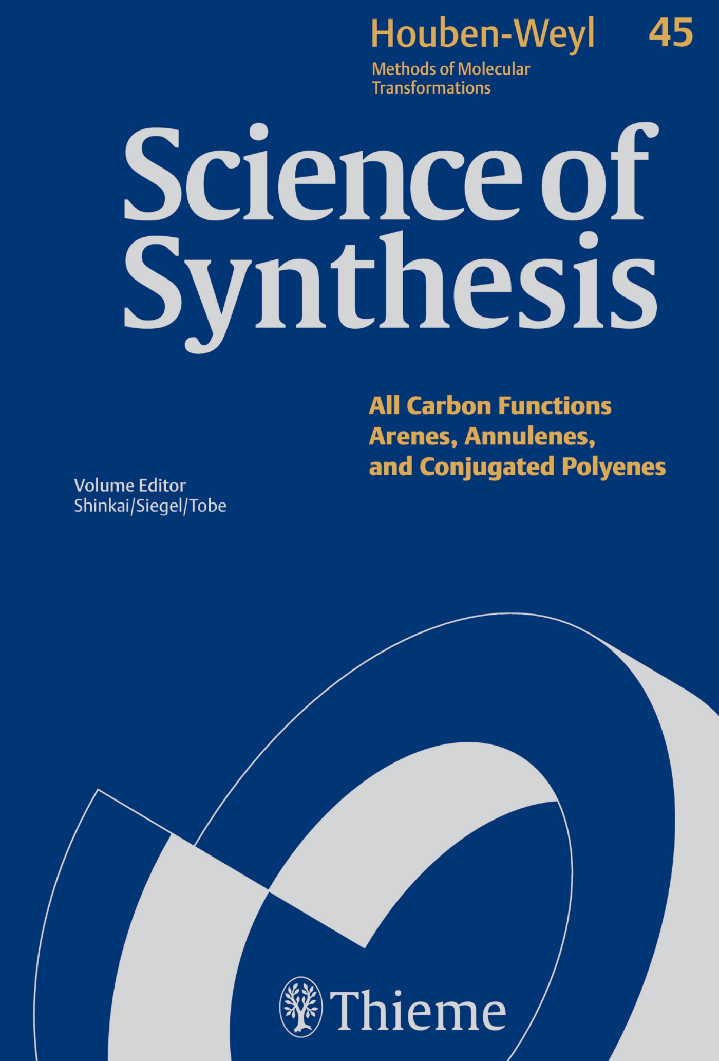 Science of Synthesis: Houben-Weyl Methods of Molecular Transformations  Vol. 45a