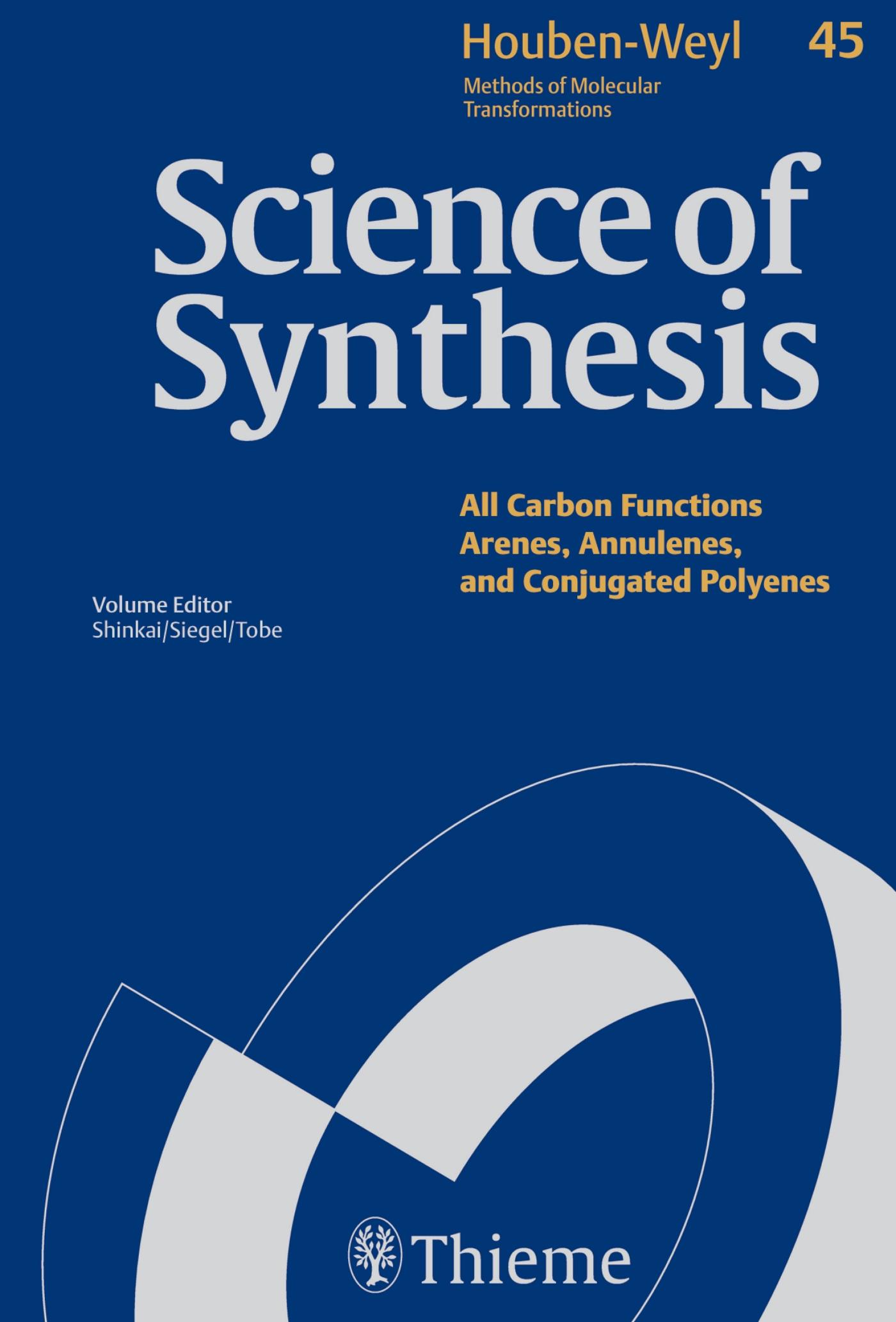 Science of Synthesis: Houben-Weyl Methods of Molecular Transformations  Vol. 45a