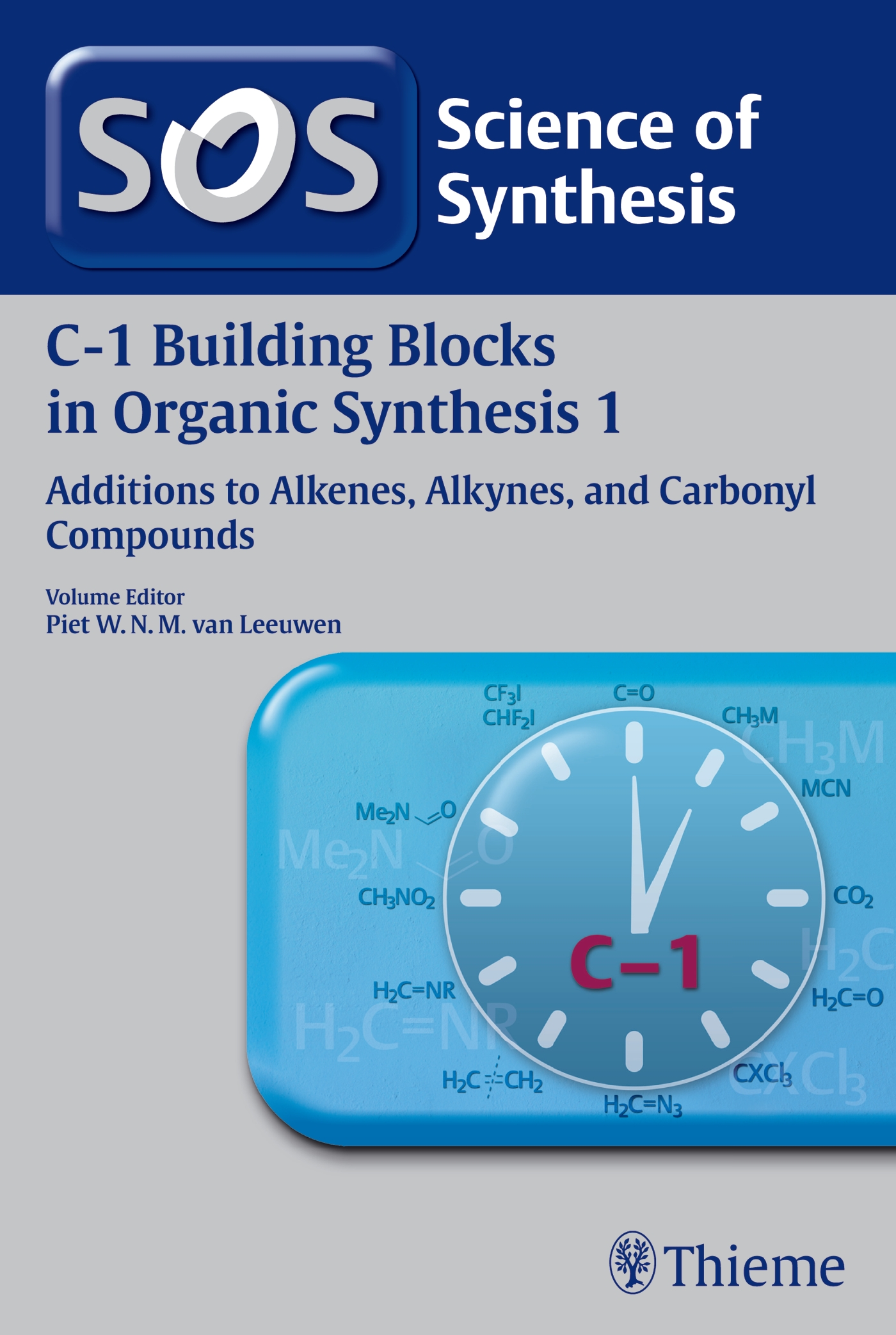 Science of Synthesis: C-1 Building Blocks in Organic Synthesis Vol. 1