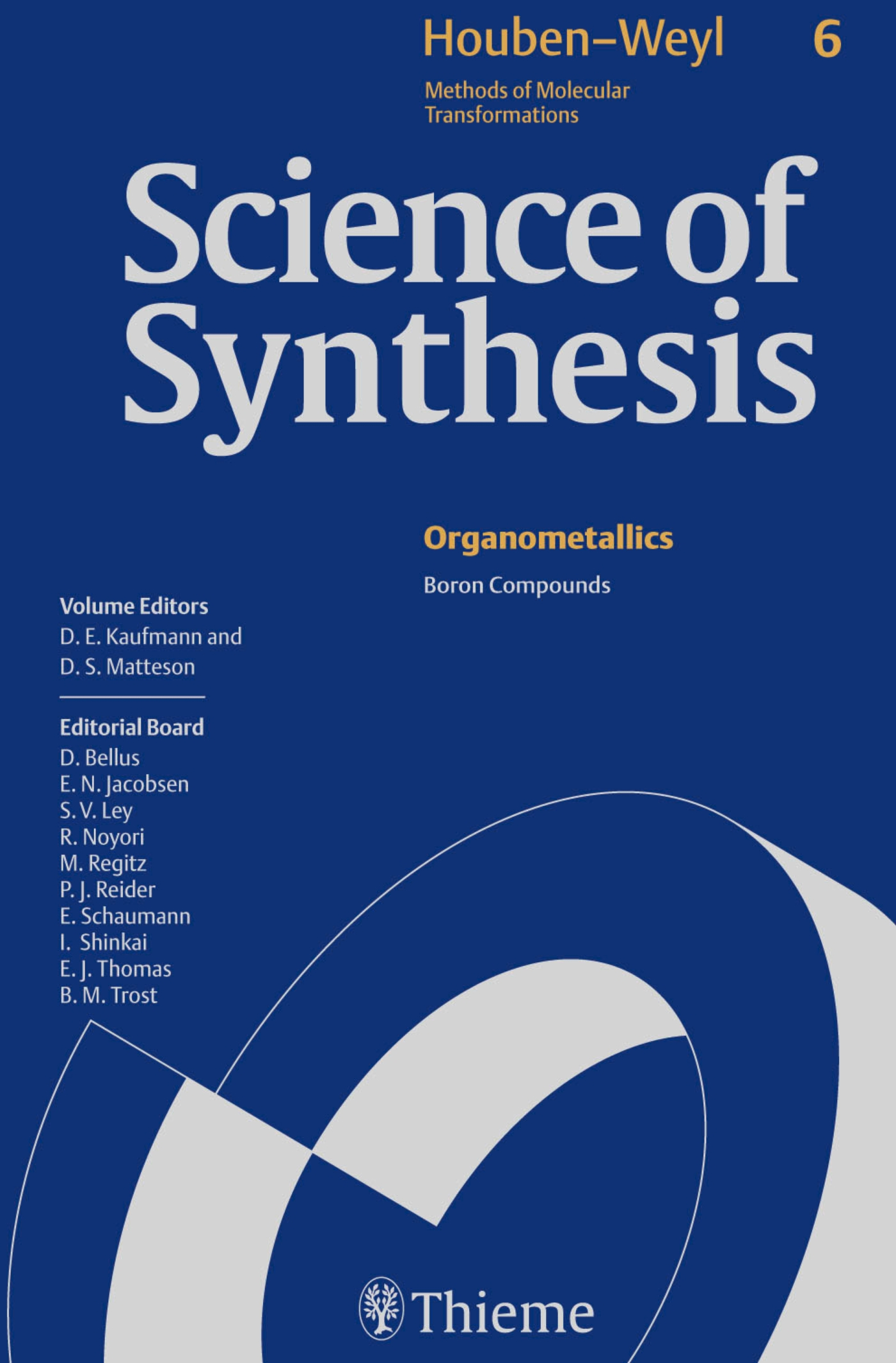 Science of Synthesis: Houben-Weyl Methods of Molecular Transformations  Vol. 6