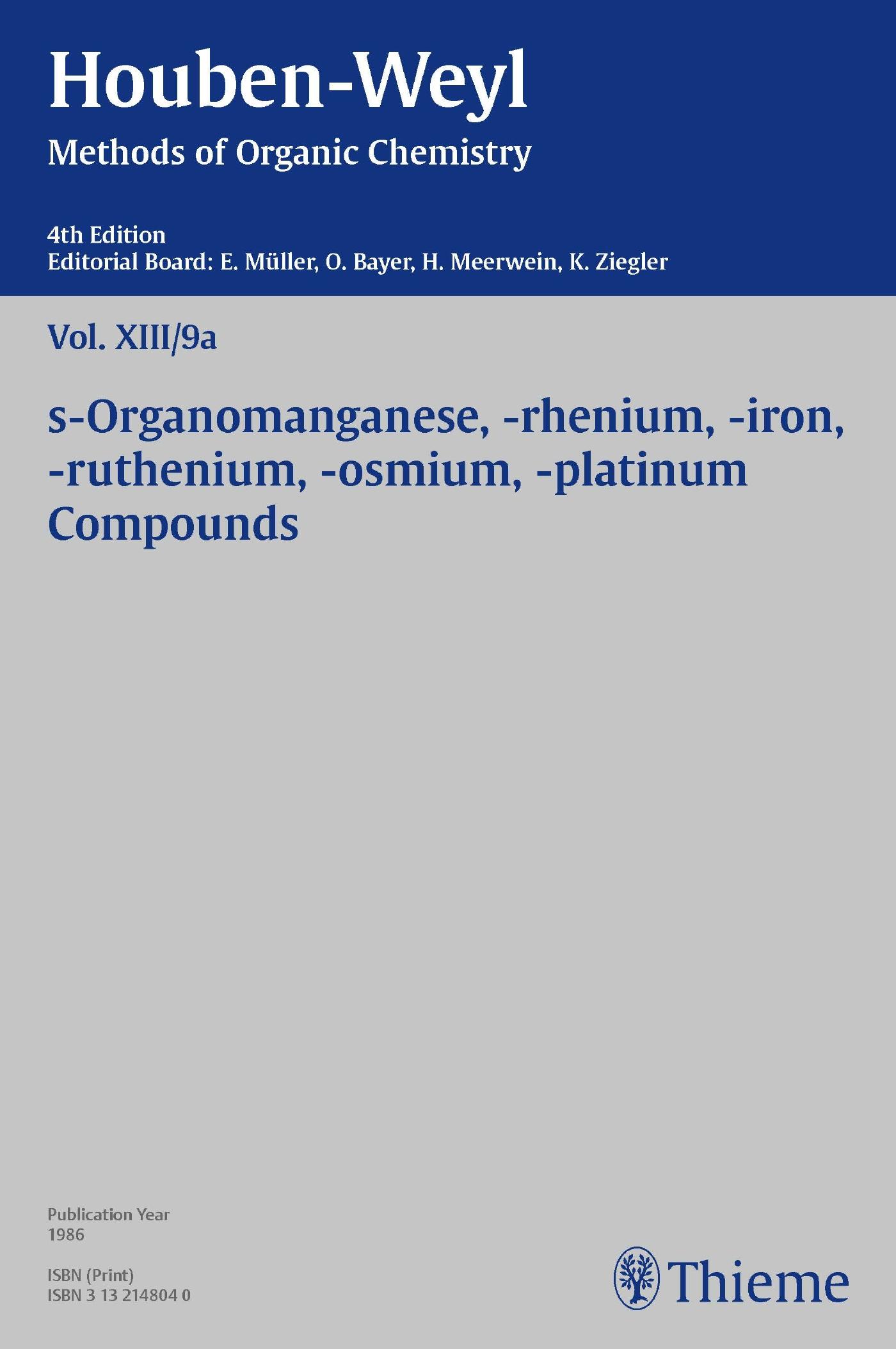 Houben-Weyl Methods of Organic Chemistry Vol. XIII/9a, 4th Edition