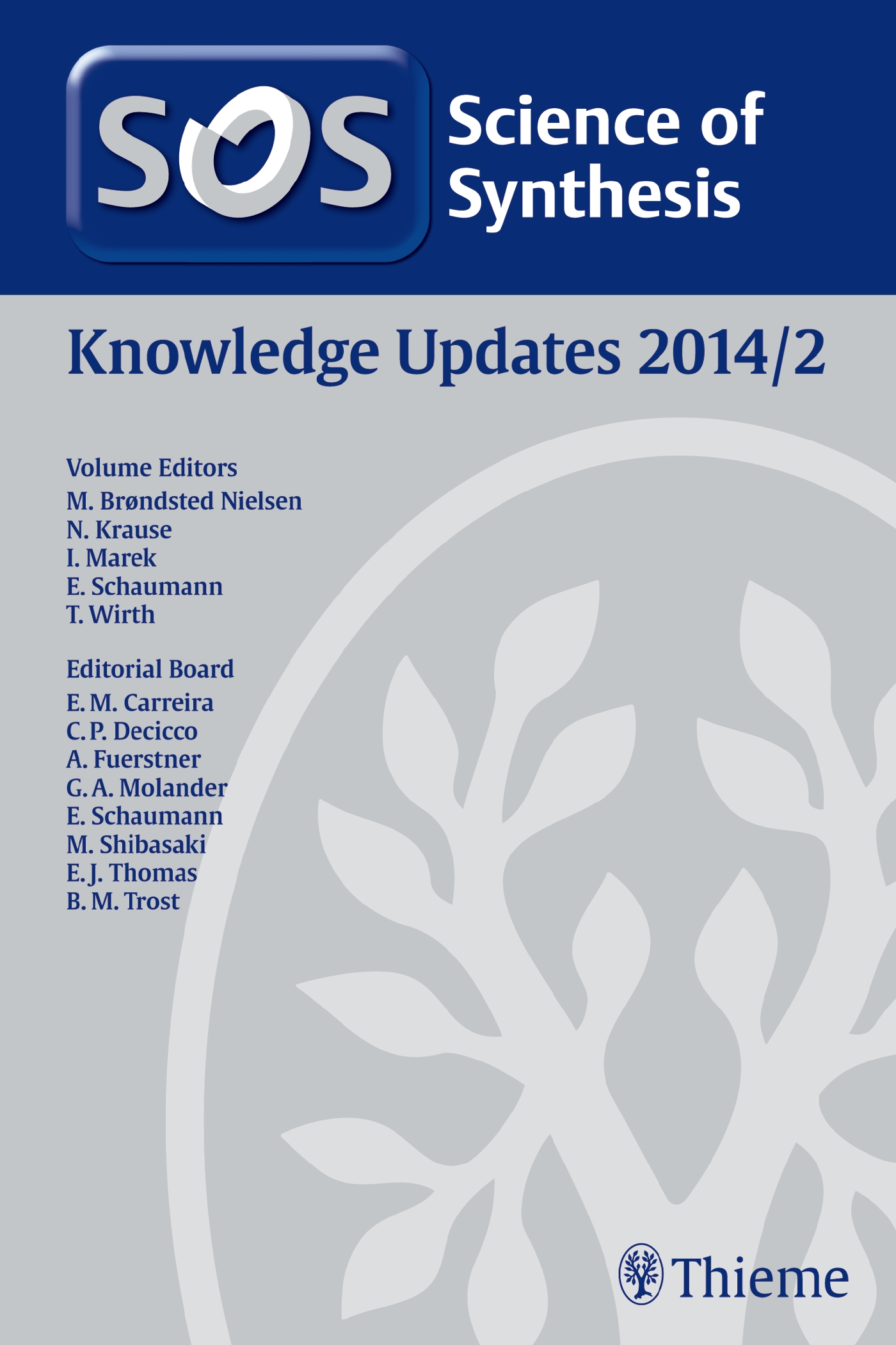 Science of Synthesis Knowledge Updates 2014 Vol. 2