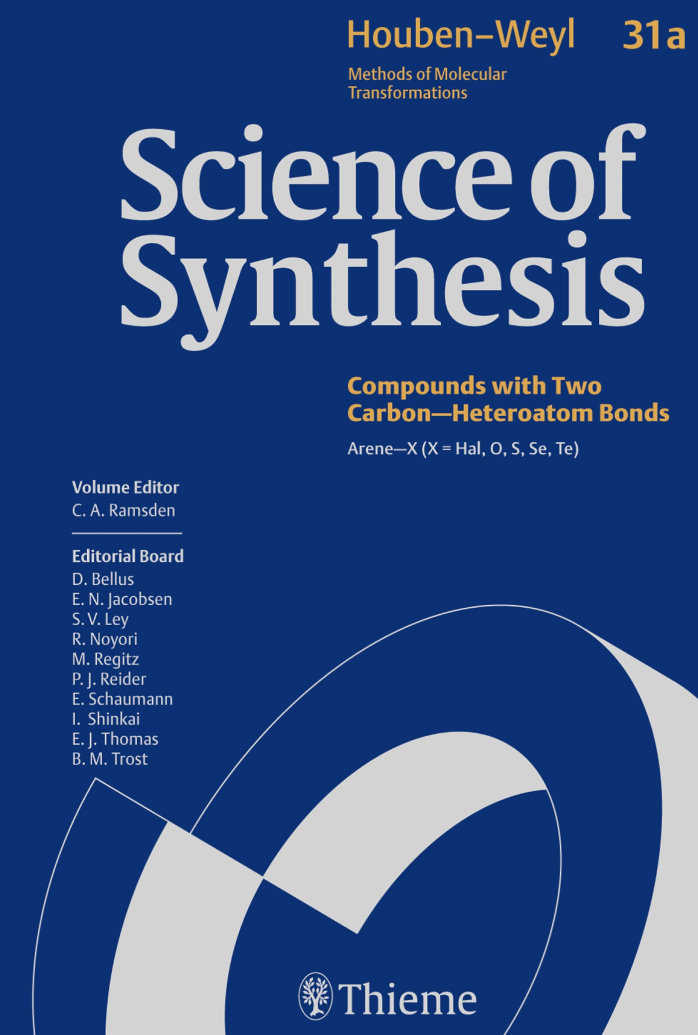 Science of Synthesis: Houben-Weyl Methods of Molecular Transformations  Vol. 31a