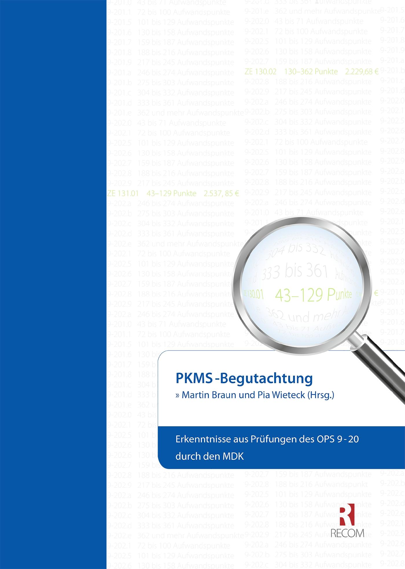 PKMS-Begutachtung