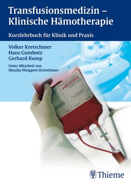 Transfusionsmedizin - Klinische Hämotherapie