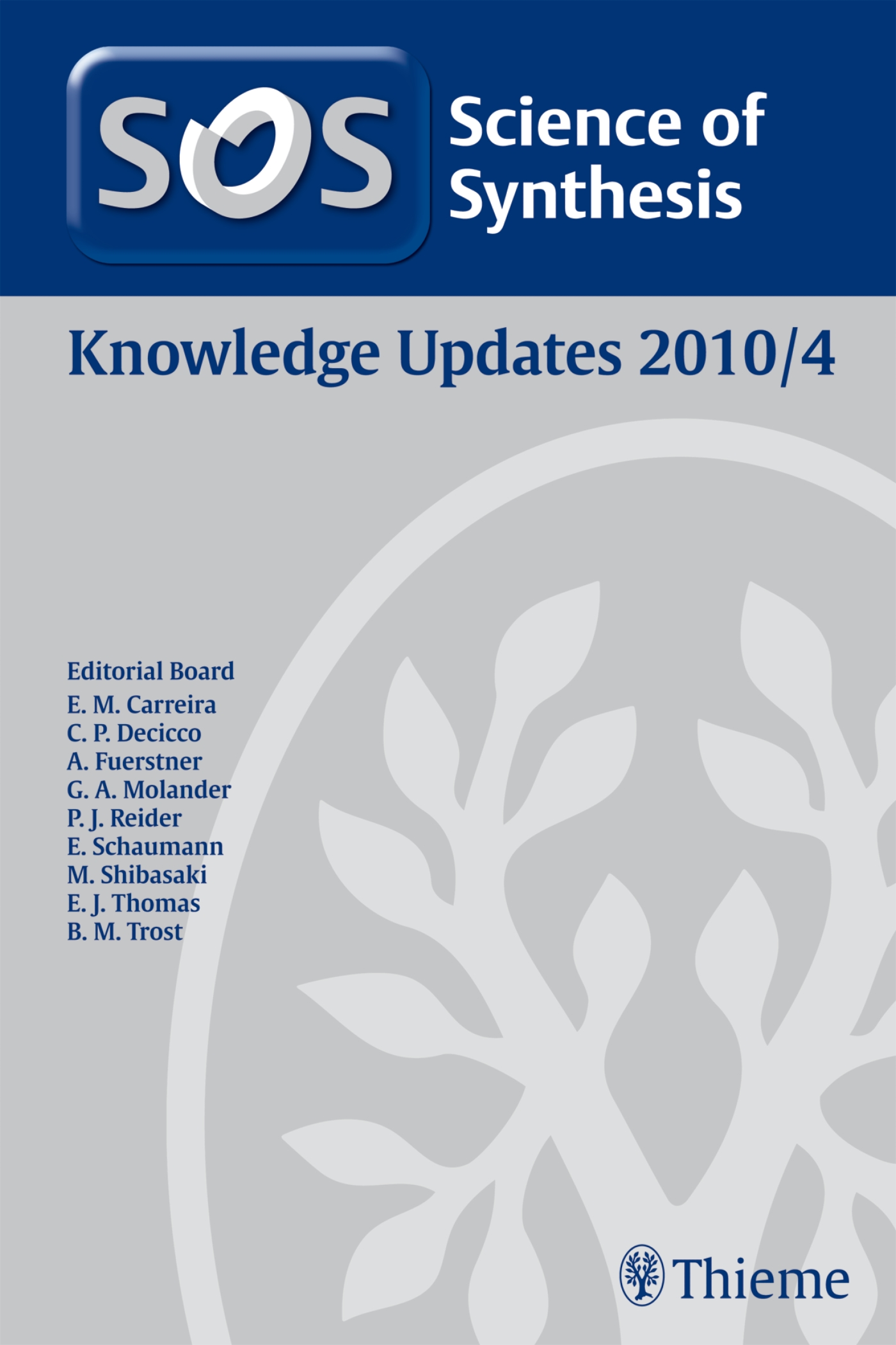 Science of Synthesis Knowledge Updates 2010 Vol. 4