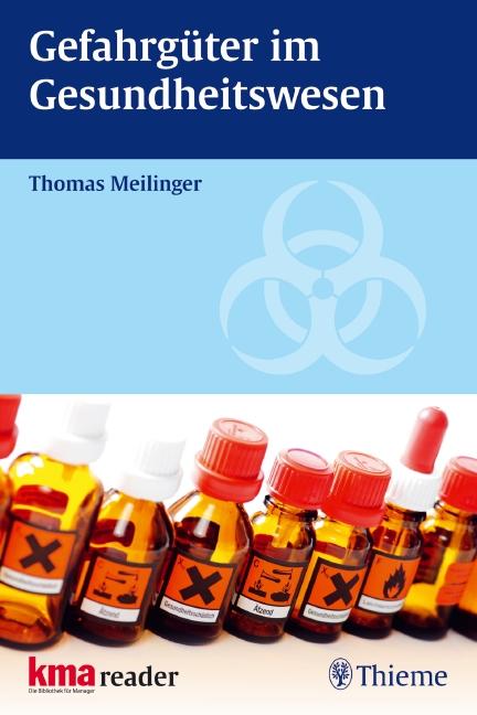 Gefahrgüter im Gesundheitswesen