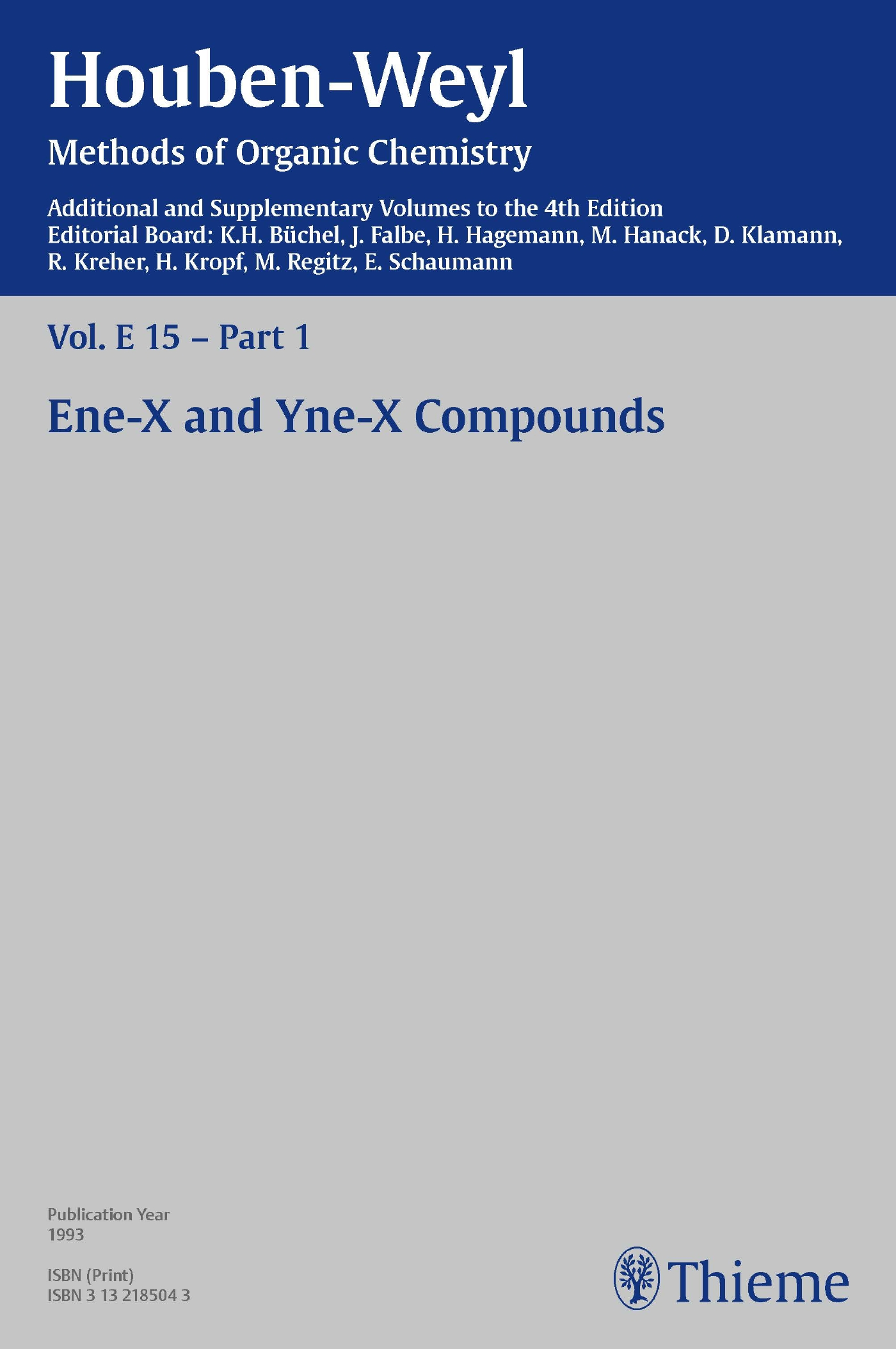 Houben-Weyl Methods of Organic Chemistry Vol. E 15/1, 4th Edition Supplement