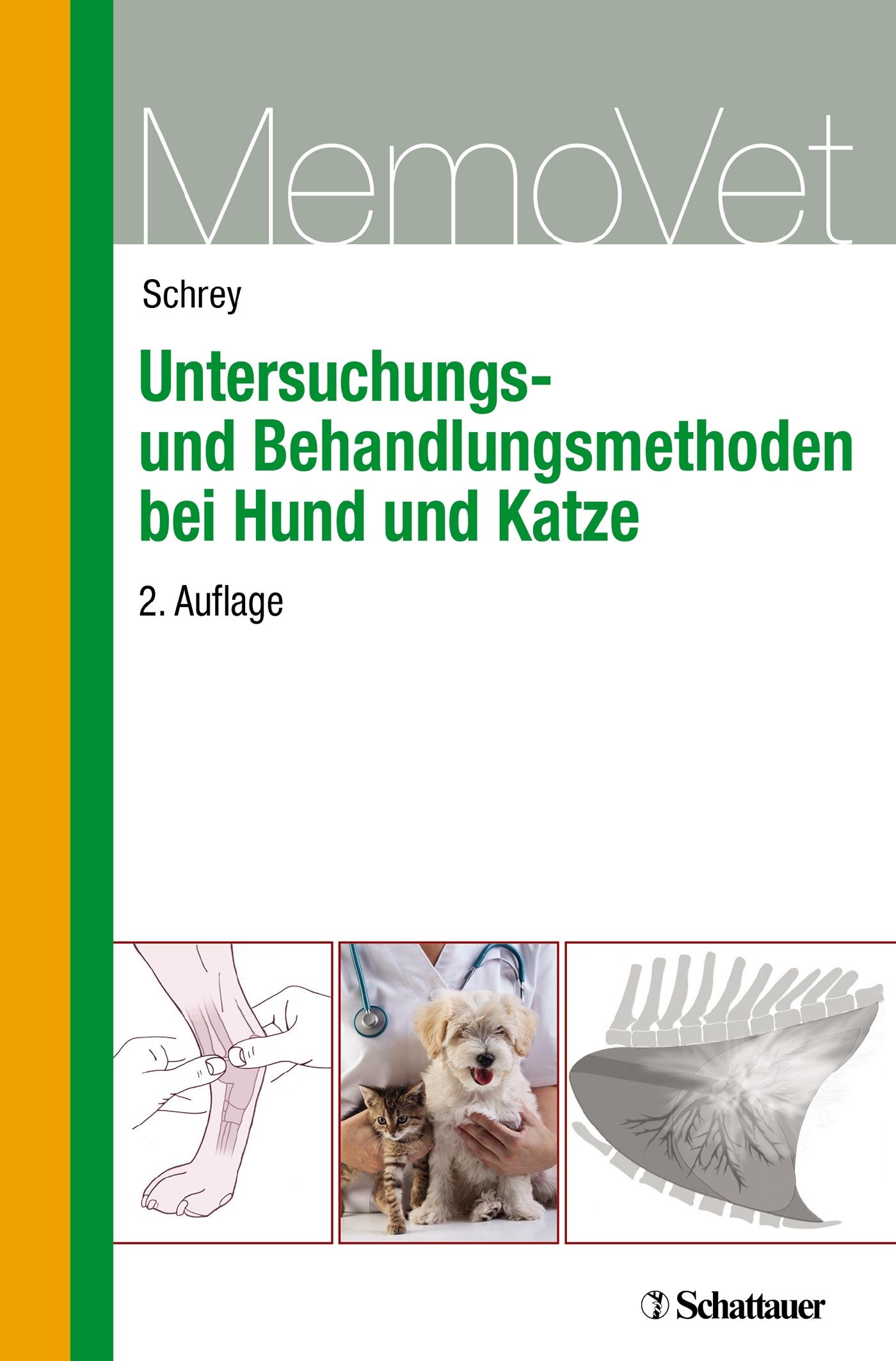 Untersuchungs- und Behandlungsmethoden bei Hund und Katze