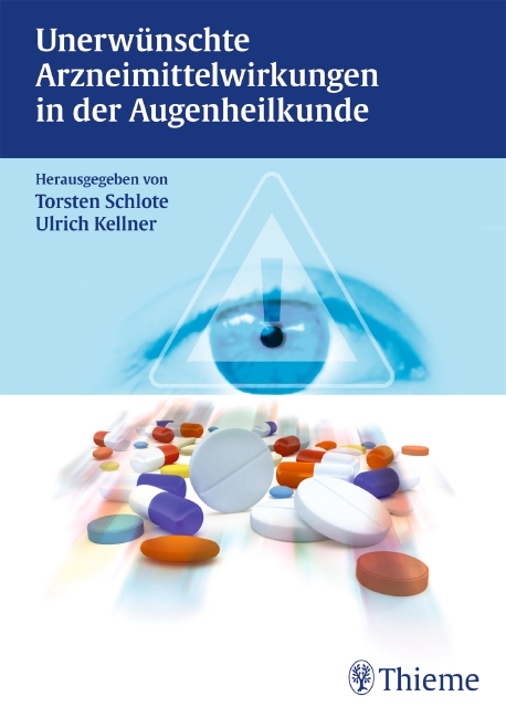 Unerwünschte Arzneimittelwirkungen in der Augenheilkunde