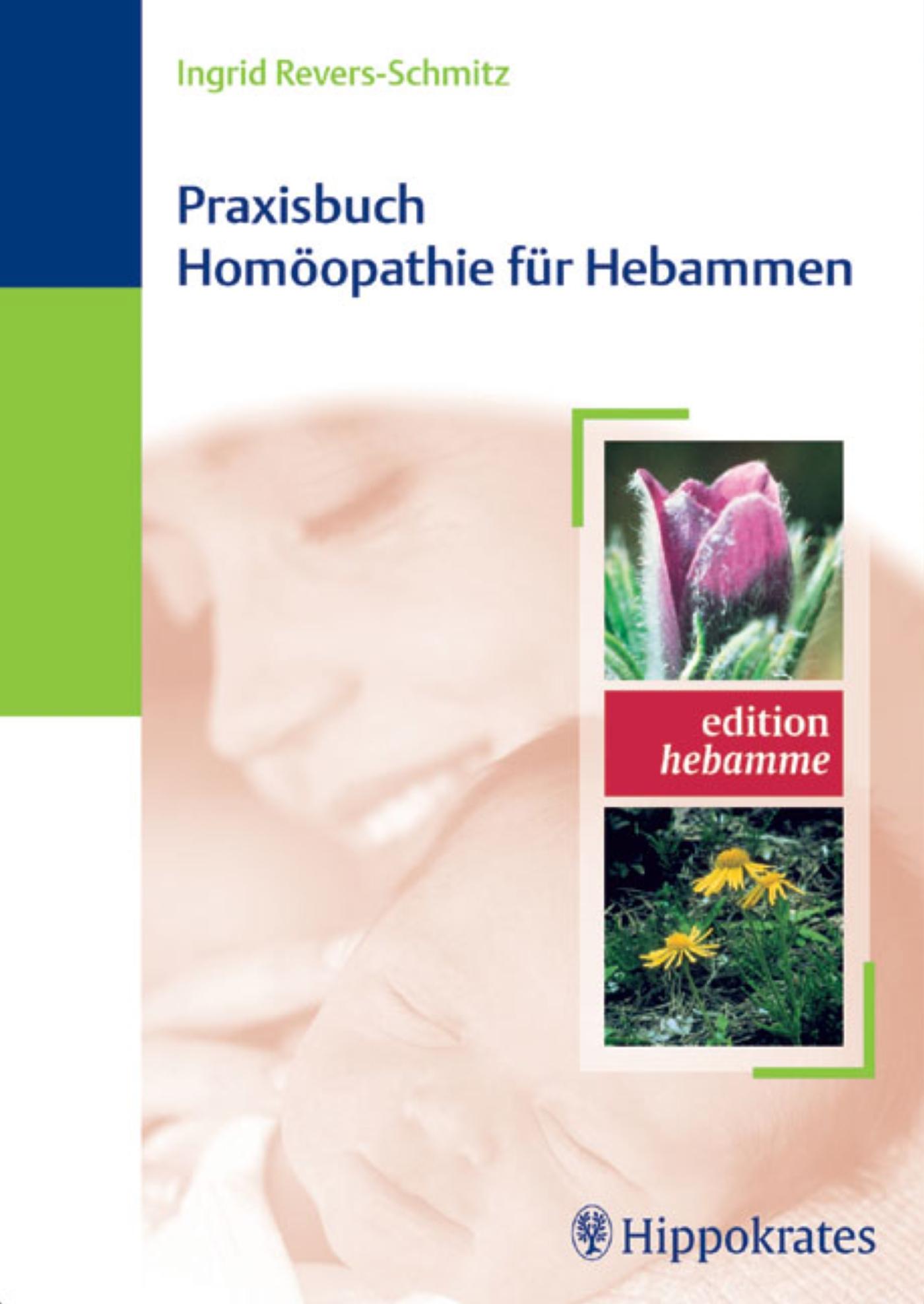Praxisbuch Homöopathie für Hebammen