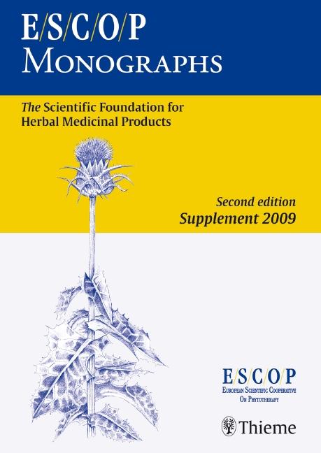 ESCOP Monographs. Second Edition Supplement 2009