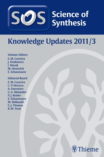 Science of Synthesis Knowledge Updates 2011 Vol. 3