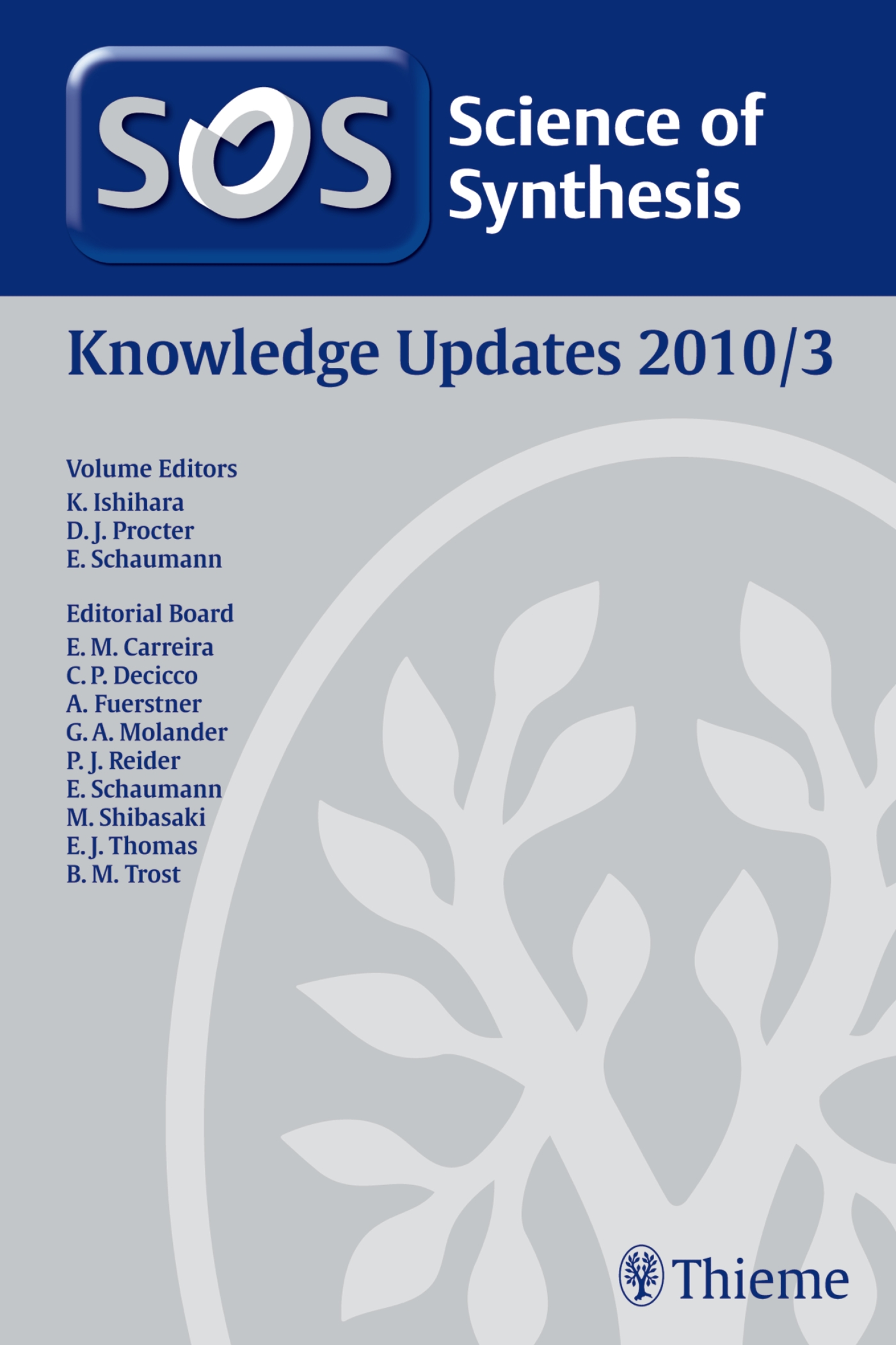 Science of Synthesis Knowledge Updates 2010 Vol. 3