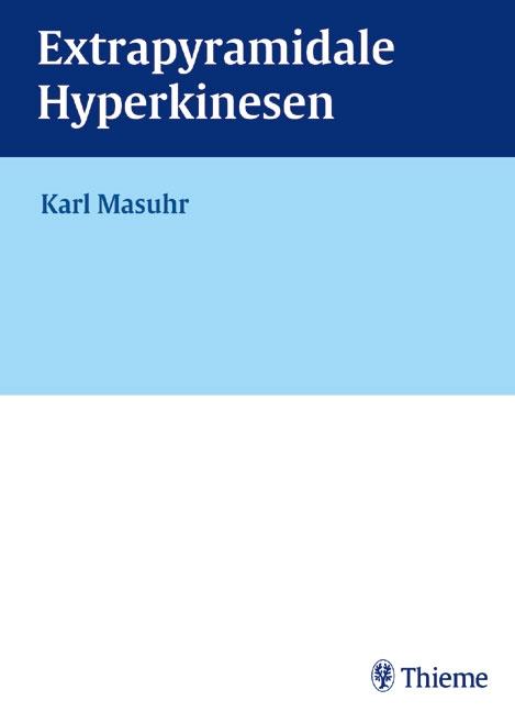 Extrapyramidale Hyperkinesen