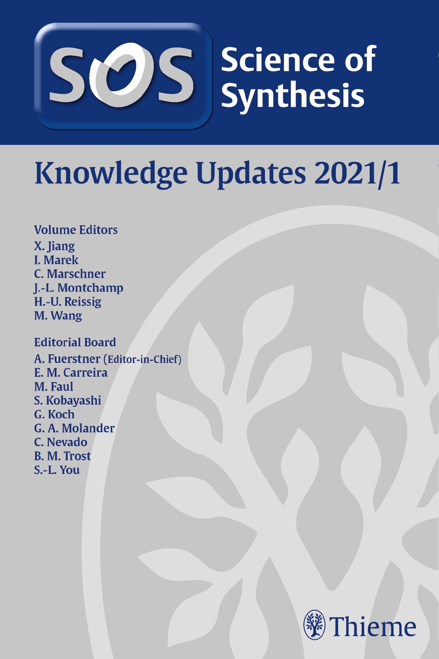 Science of Synthesis: Knowledge Updates 2021/1