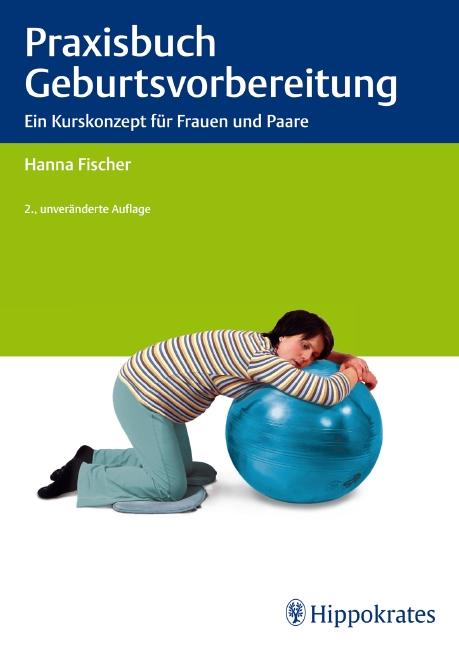 Praxisbuch Geburtsvorbereitung
