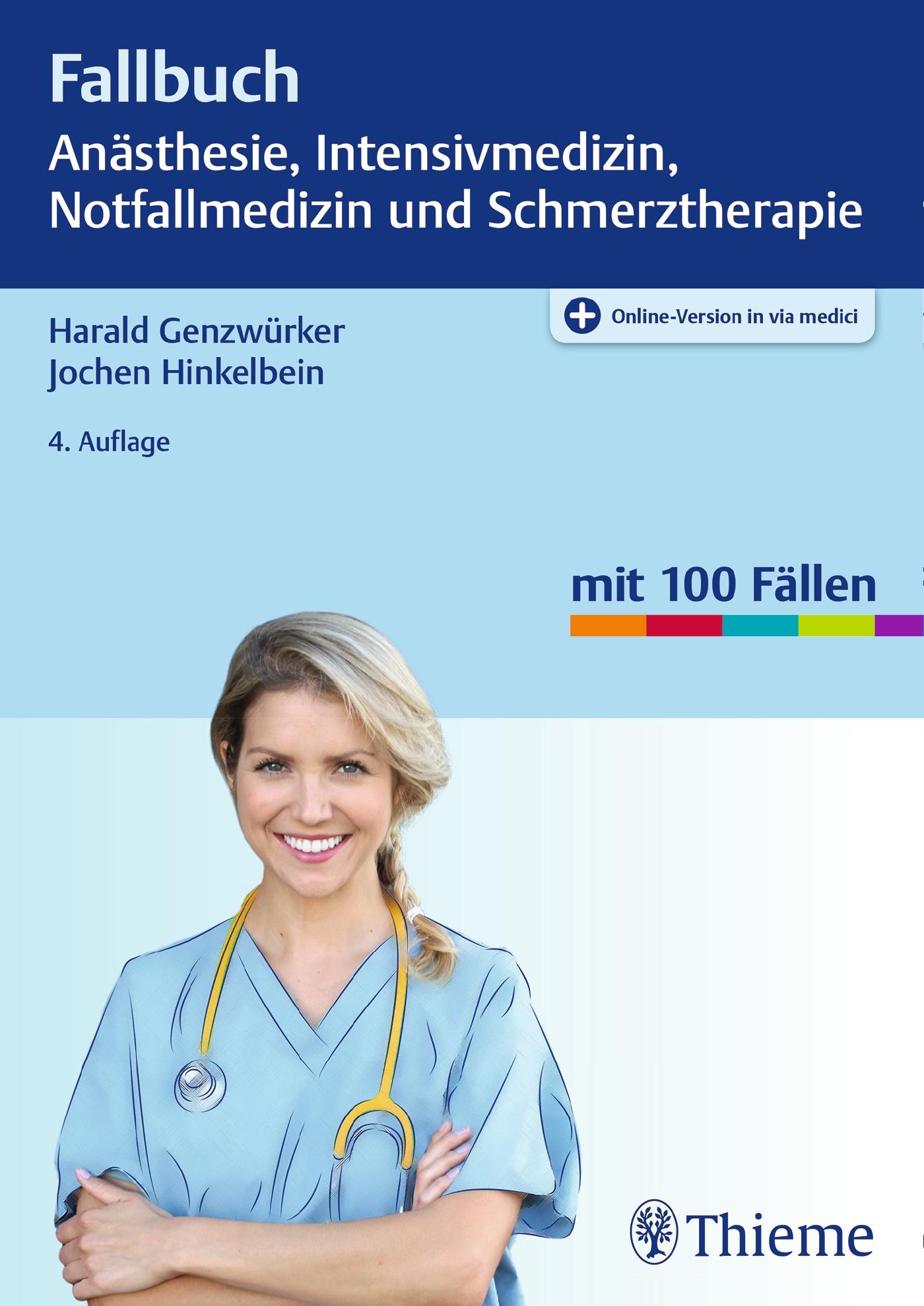 Fallbuch Anästhesie, Intensivmedizin und Notfallmedizin